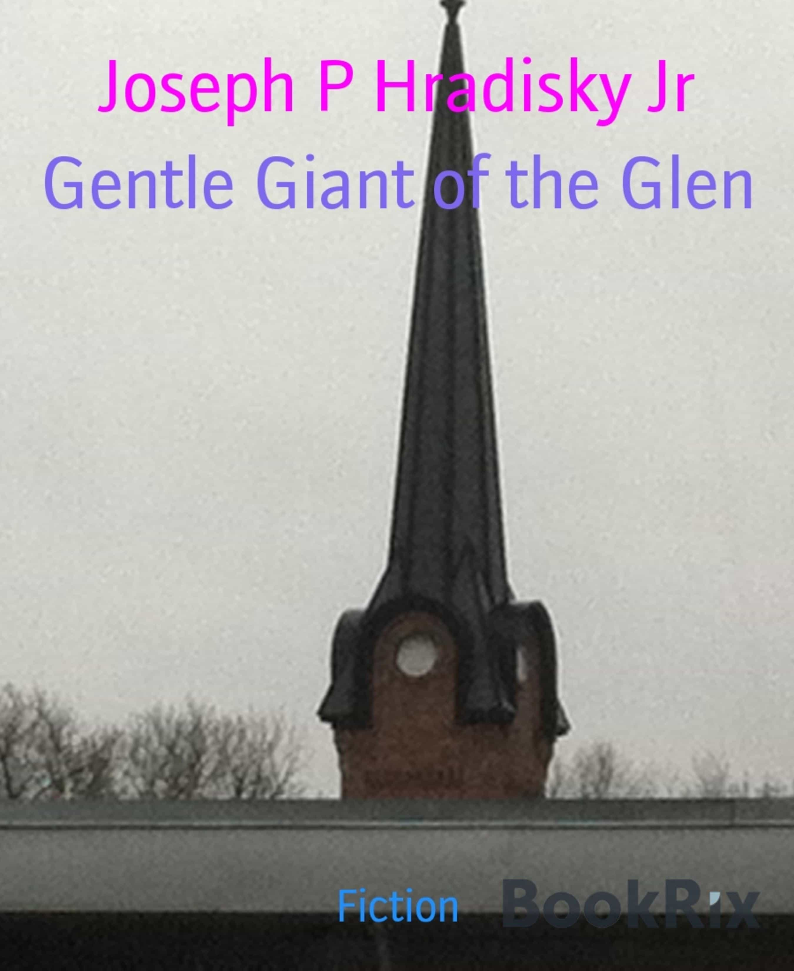 GENTLE GIANT OF THE GLEN