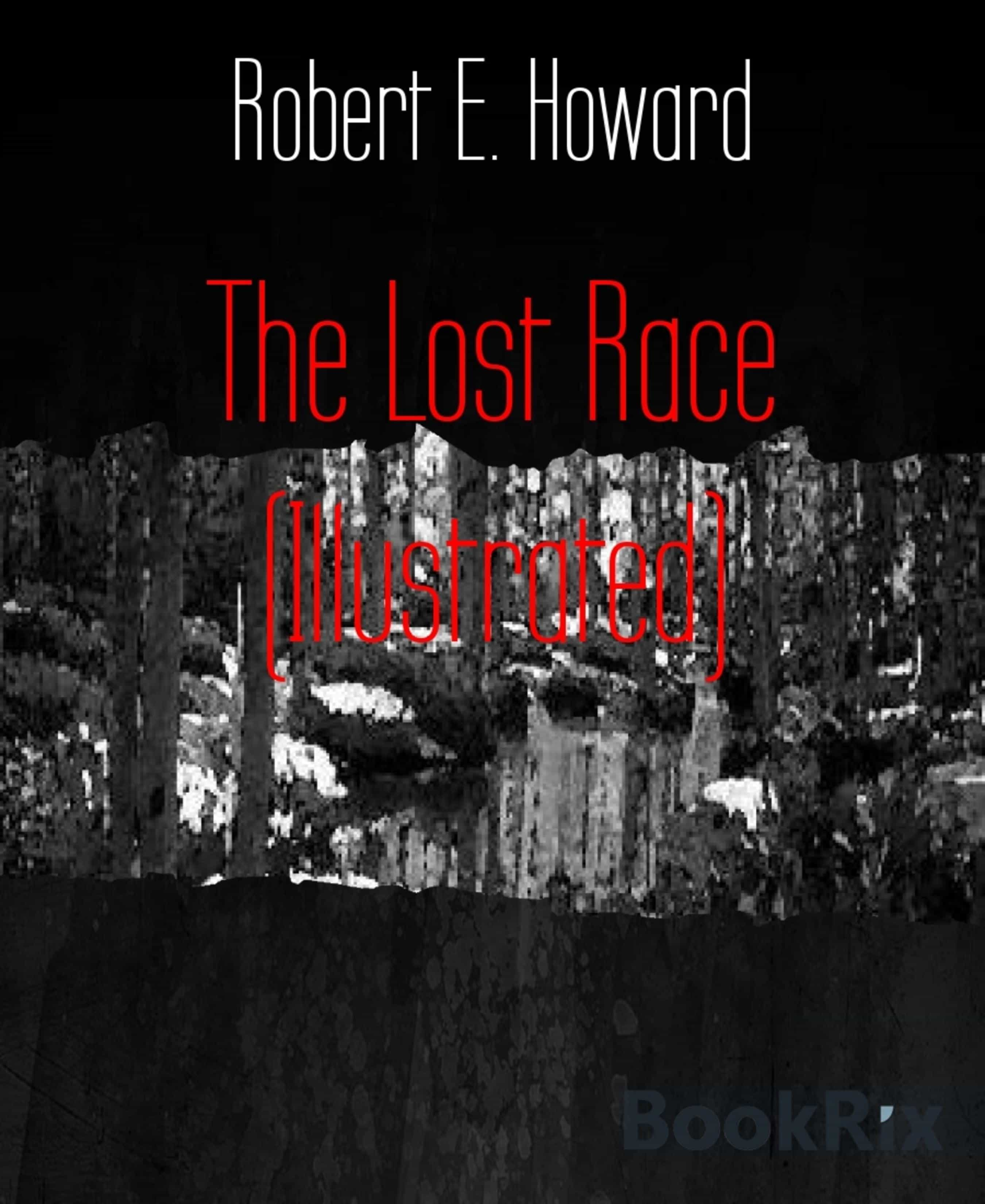 THE LOST RACE (ILLUSTRATED)