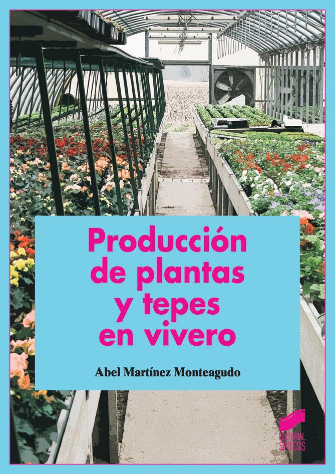 producci n de plantas y tepes en vivero ebook ebooks