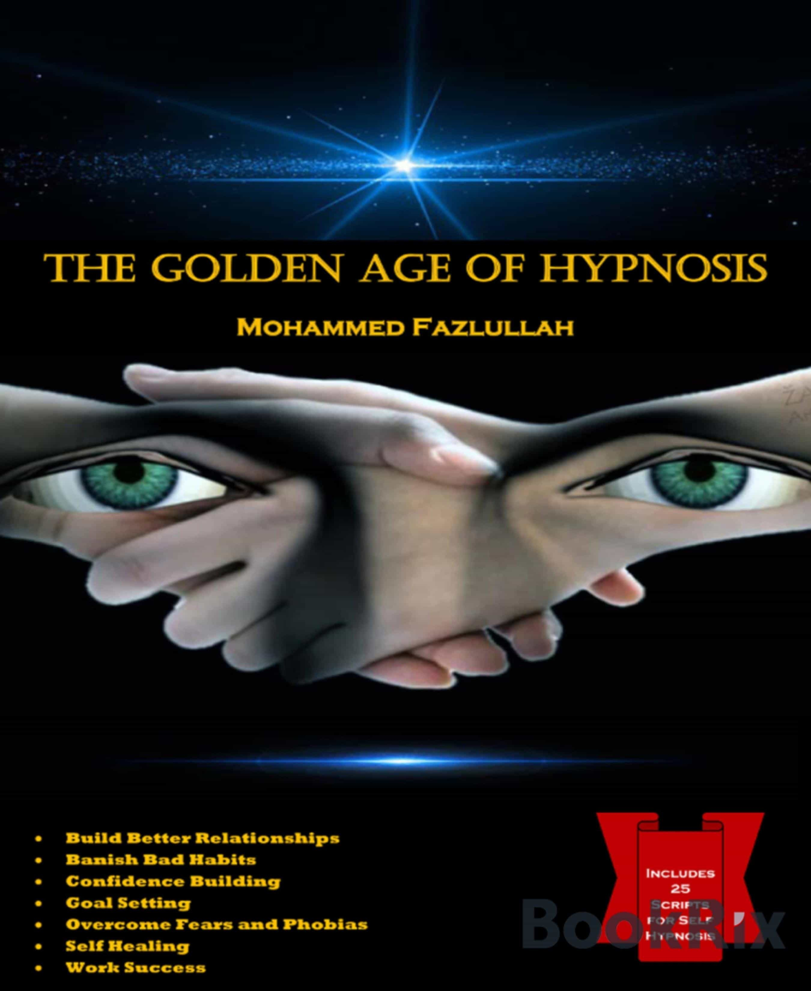 THE GOLDEN AGE OF HYPNOSIS