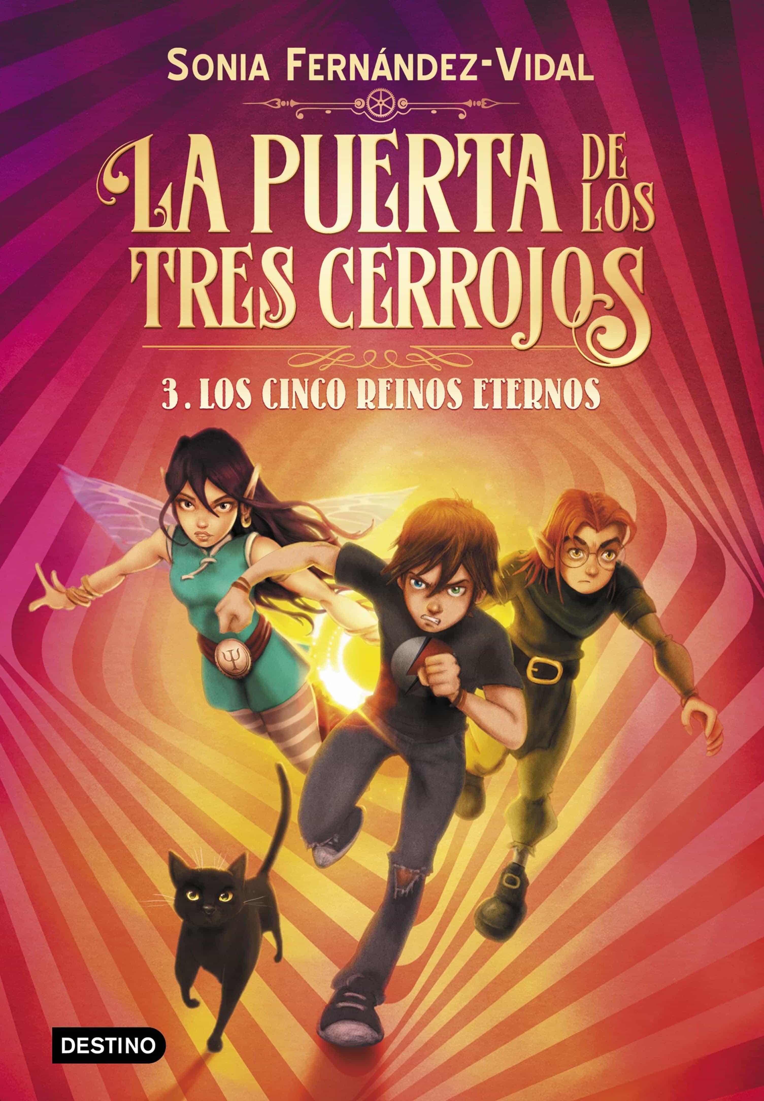 La puerta de los tres cerrojos 3. Los cinco reinos eternos (ebook)