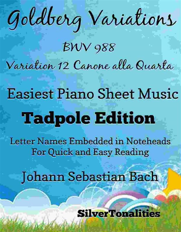 GOLDBERG VARIATIONS BWV 988 12 CANONE ALLA QUARTA EASIEST PIANO SHEET MUSIC TADPOLE EDITION
