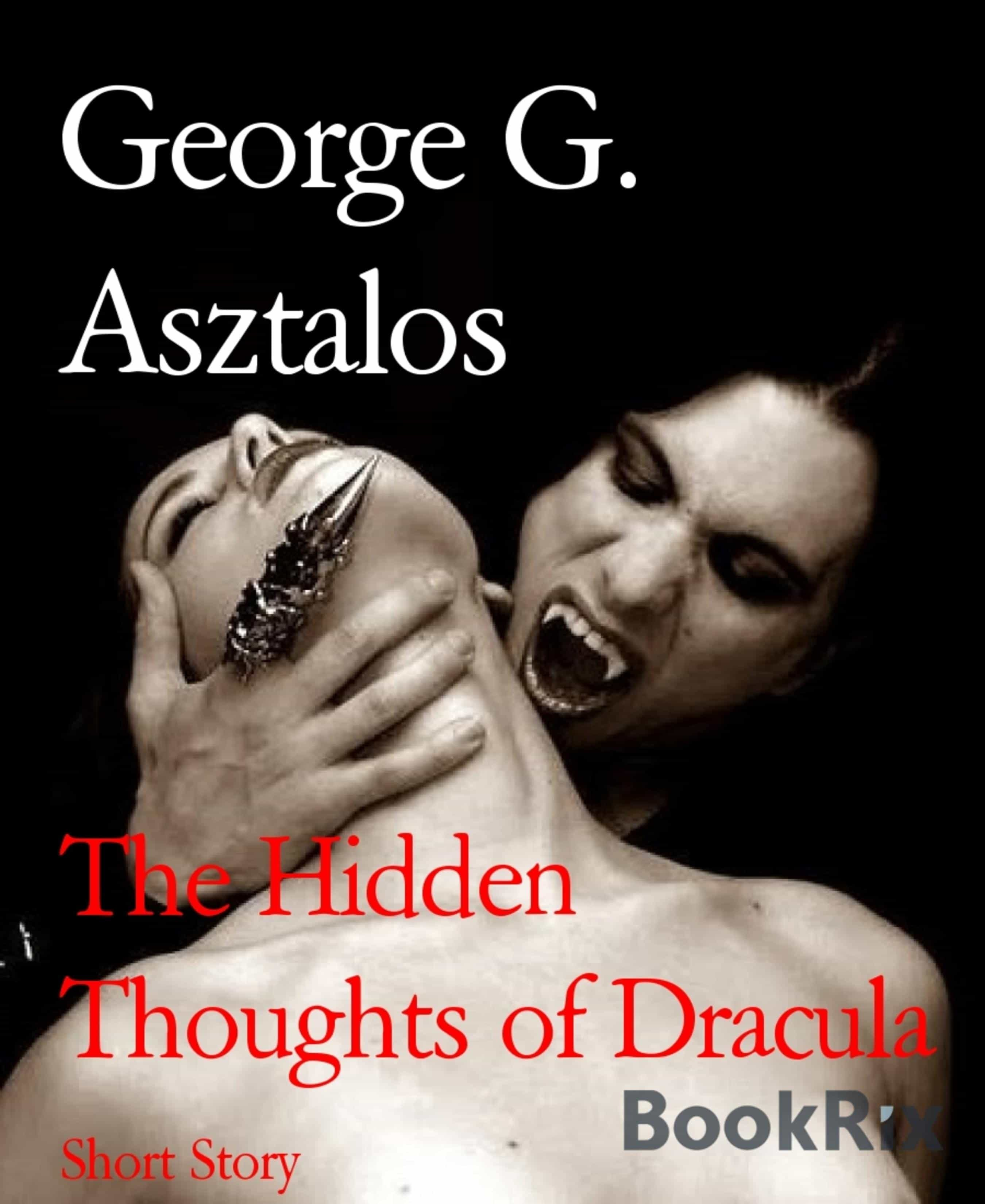 THE HIDDEN THOUGHTS OF DRACULA