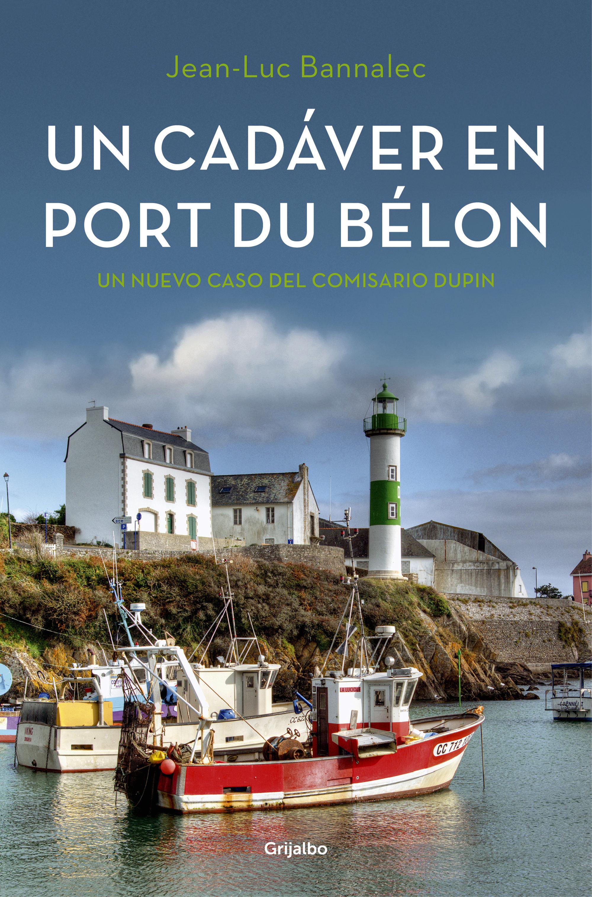 Un Cadáver En Port Du Bélon (Comisario Dupin 4) (ebook)