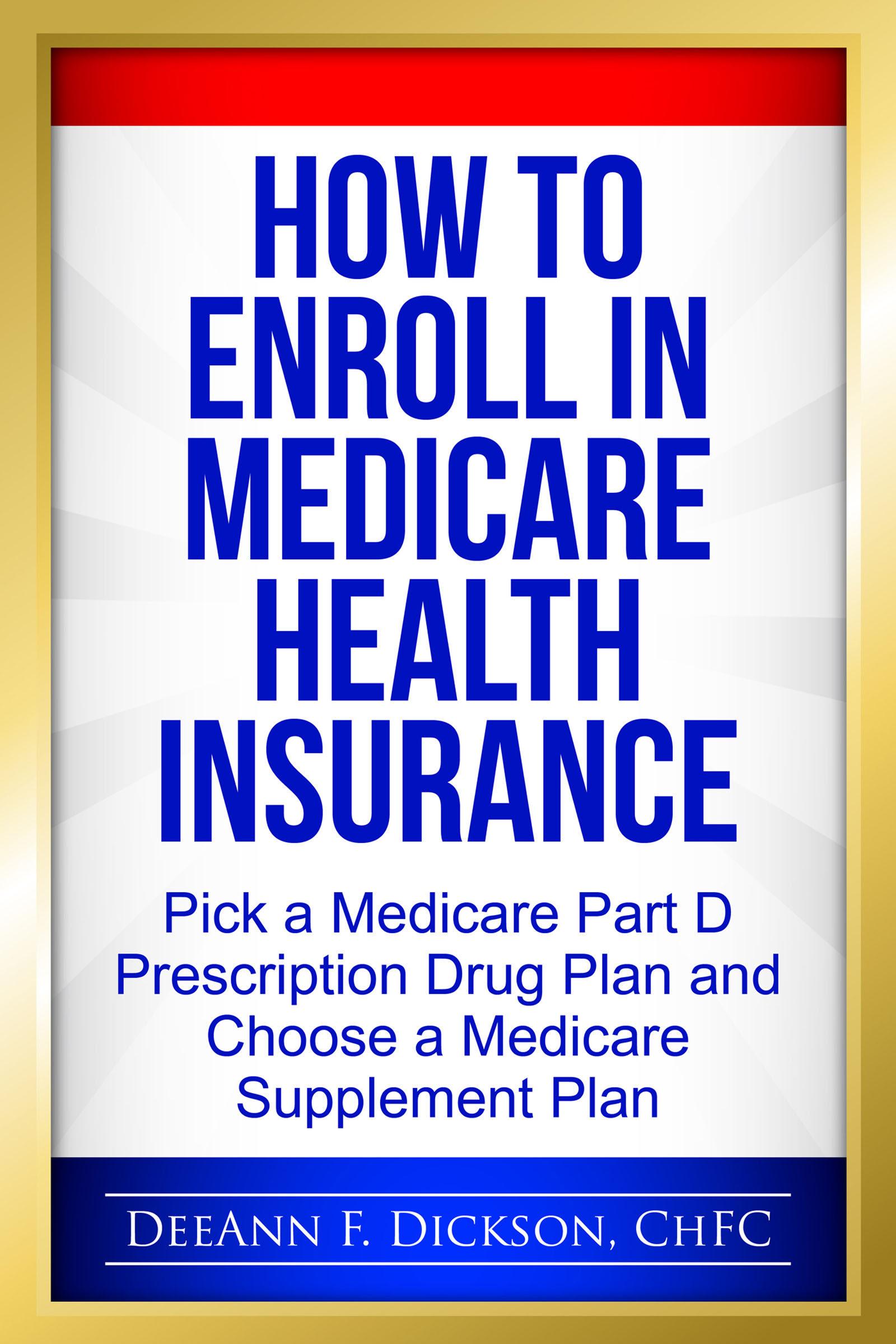 How To Enroll In Medicare Health Insurance (ebook) · Ebooks · El Corte  Inglés