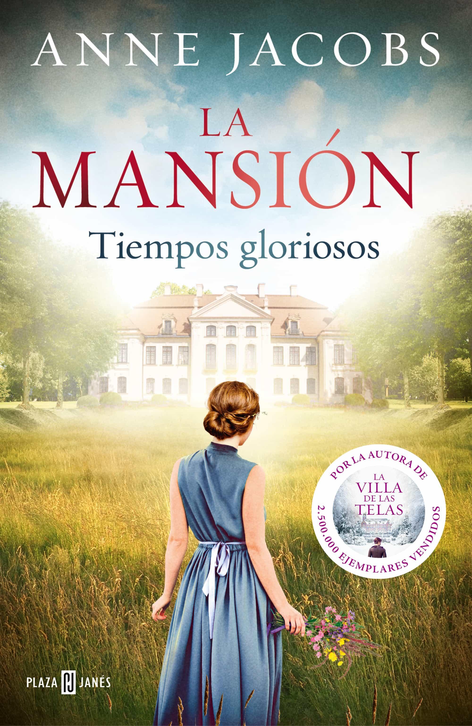 La mansión. Tiempos gloriosos (ebook)