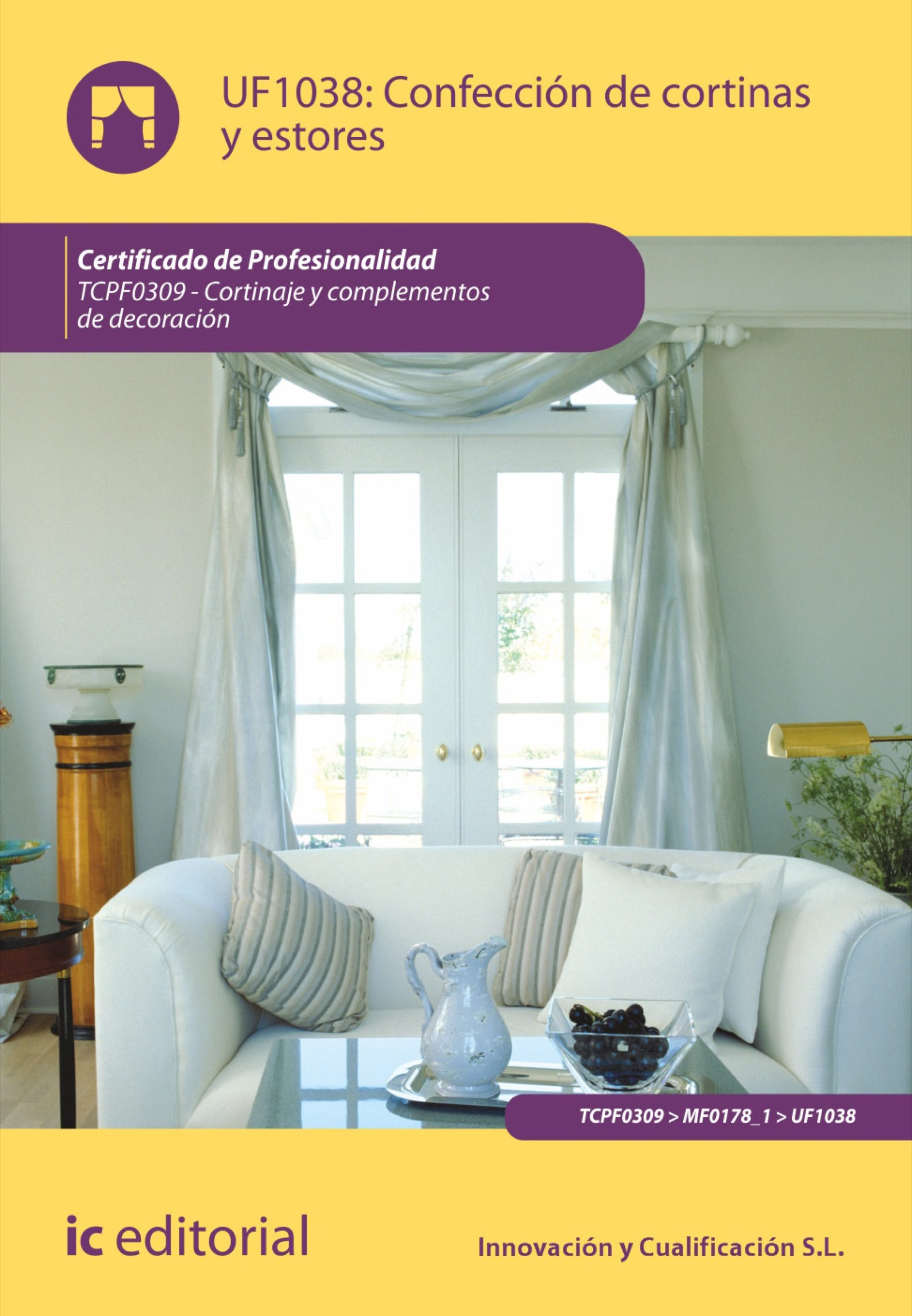 Confecci n de cortinas y estores tcpf0309 ebook ebooks el corte ingl s - Todo cortinas y estores ...