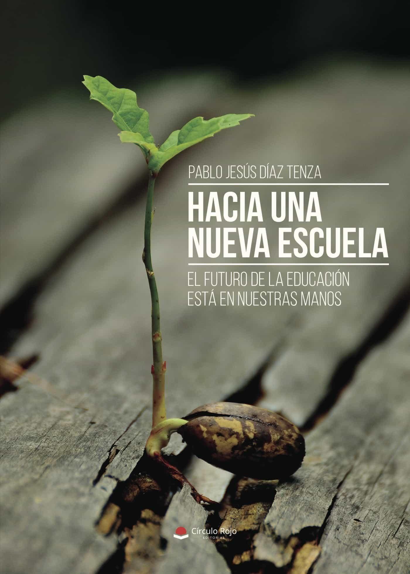 Hacia Una Nueva Escuela (ebook) · Pedagogía · El Corte Inglés