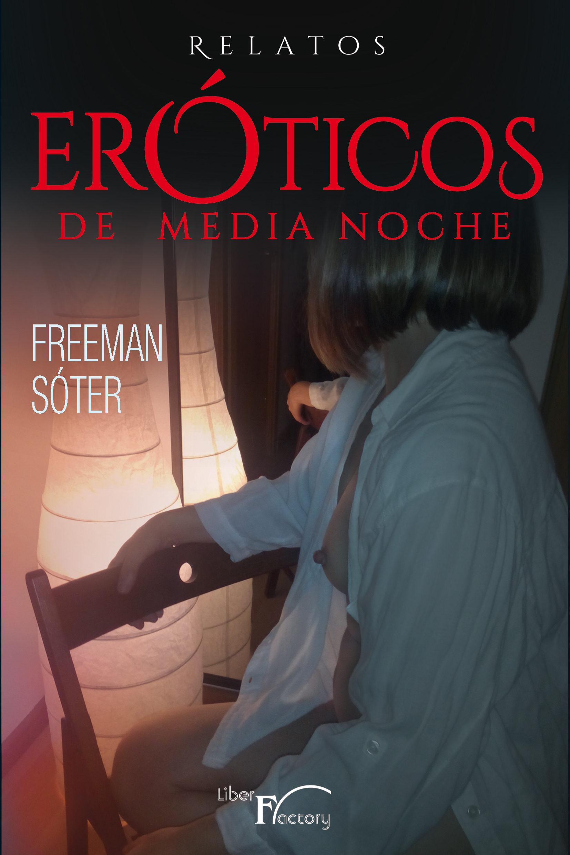 Relatos Eróticos De Medianoche (ebook)