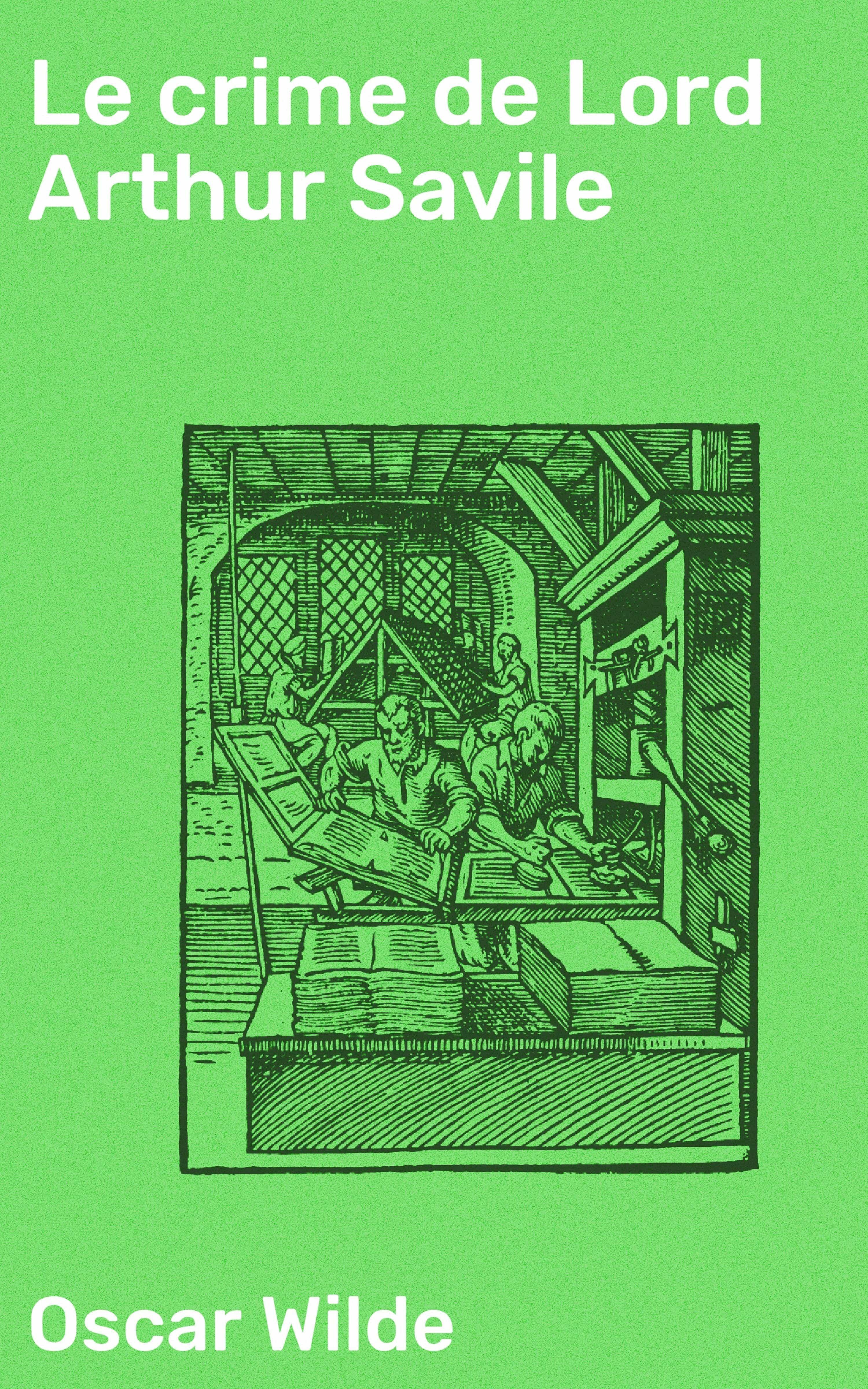 Le crime de Lord Arthur Savile (ebook)