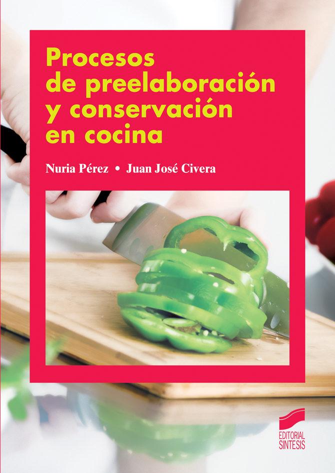 procesos de preelaboraci n y conservaci n en cocina ebook On procesos de preelaboracion y conservacion en cocina pdf