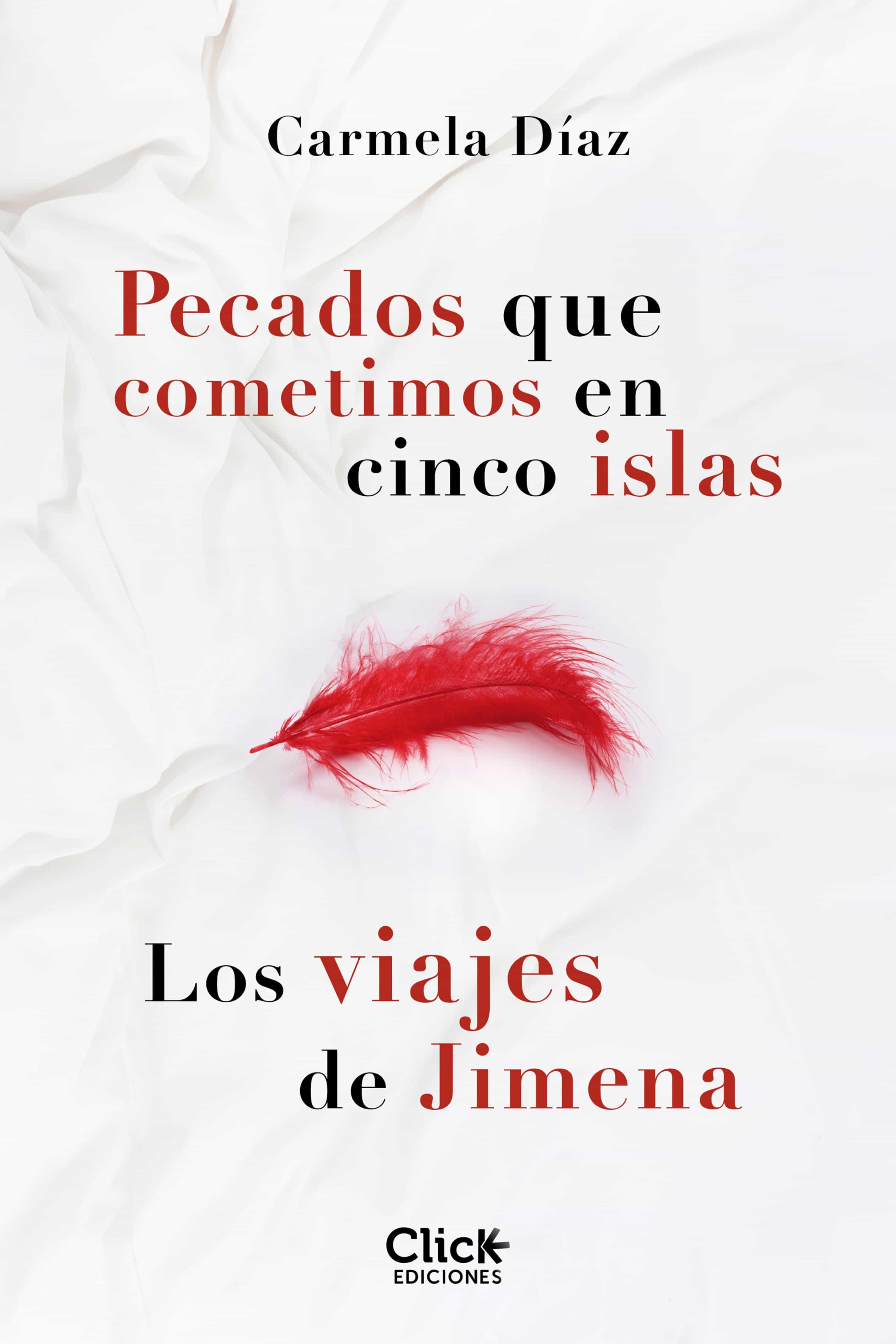 Pack Pecados que cometimos en cinco islas + Los viajes de Jimena (ebook)