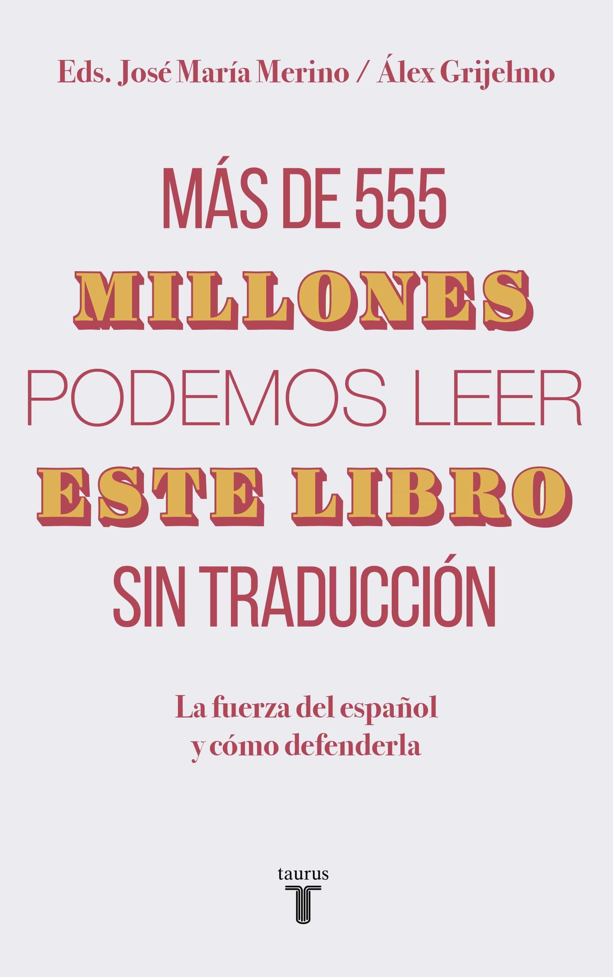 Más de 555 millones podemos leer este libro sin traducción (ebook)