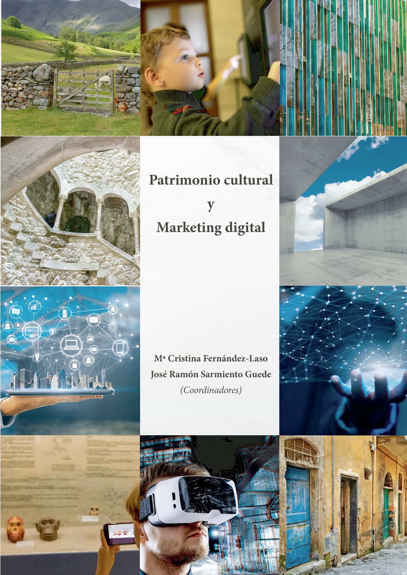 PATRIMONIO CULTURAL Y MARKETING DIGITAL.