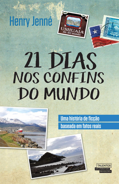 21 dias nos confins do mundo (ebook)