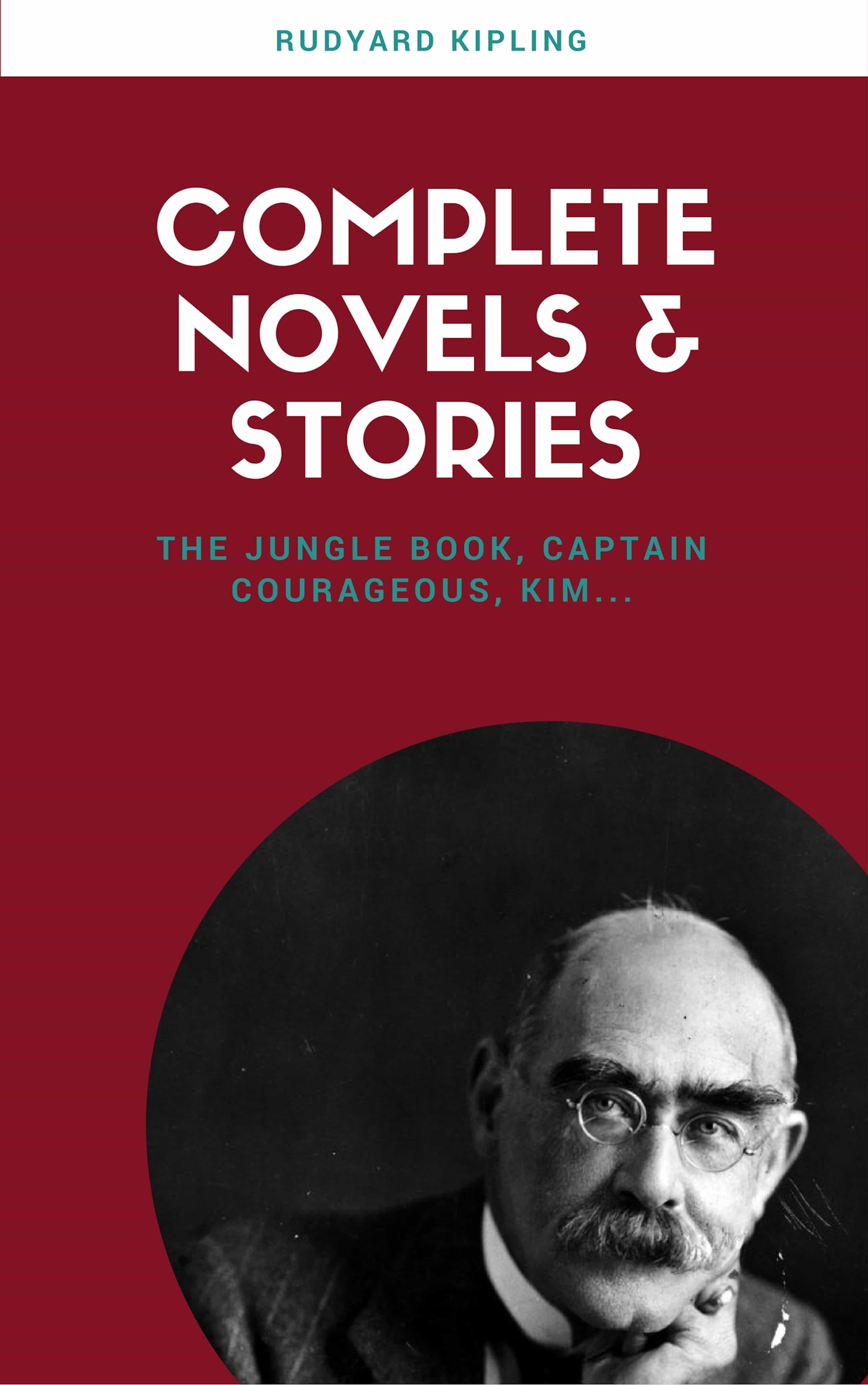 be697d01d RUDYARD KIPLING: THE COMPLETE NOVELS AND STORIES (LECTURE CLUB CLASSICS)