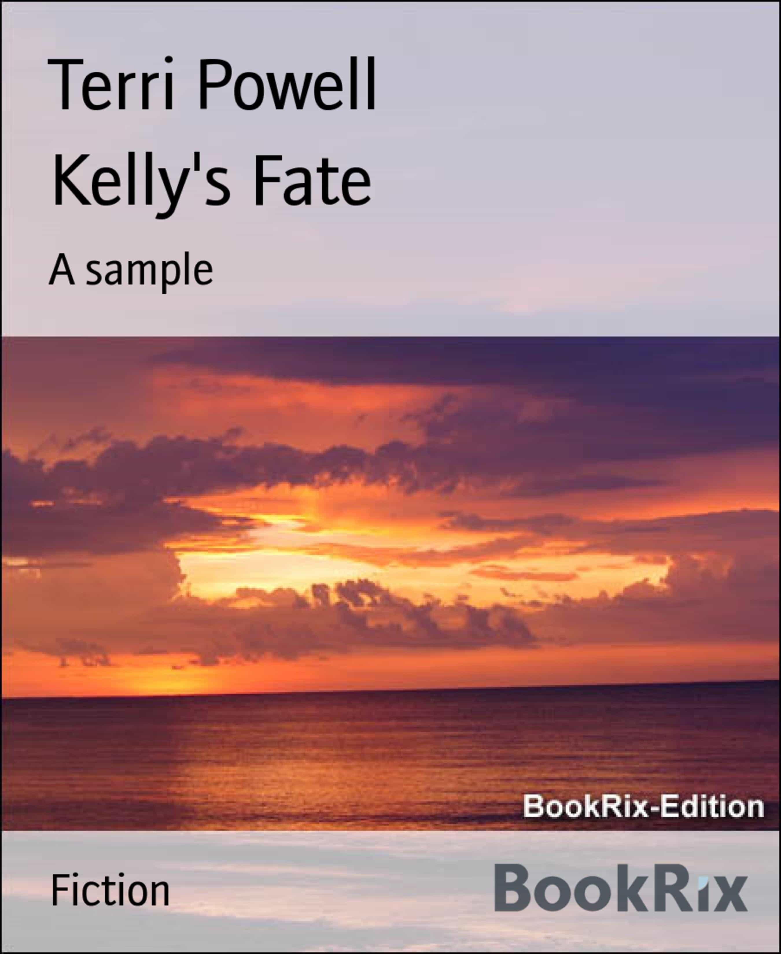 KELLY'S FATE