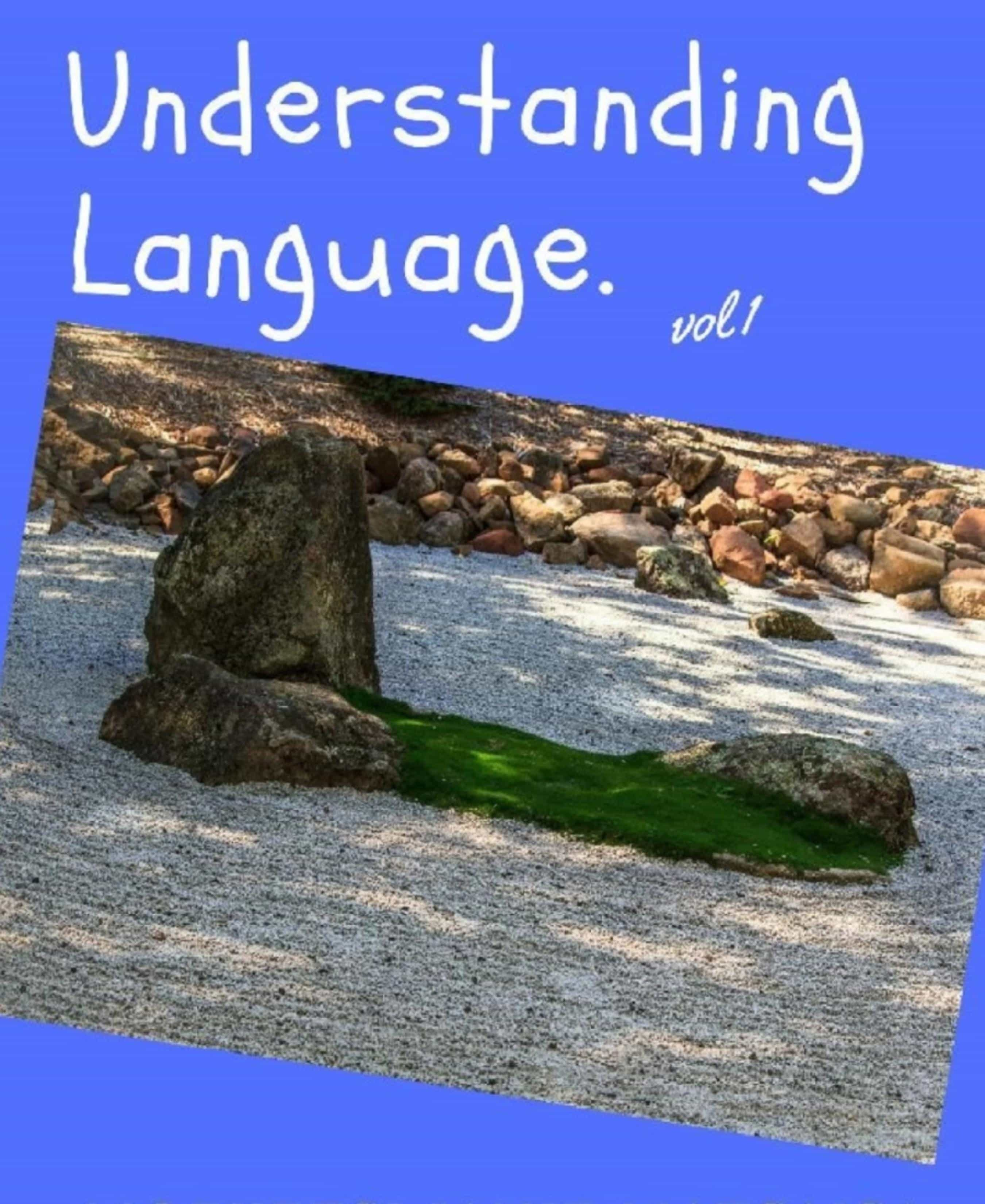 UNDERSTANDING LANGUAGE VOL 1