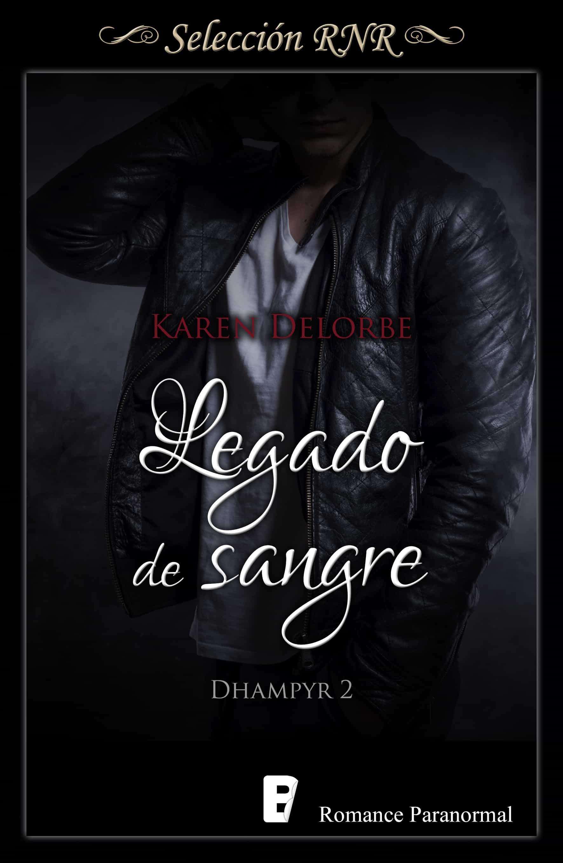 Legado de sangre (Trilogía Dhampyr 2) (ebook)