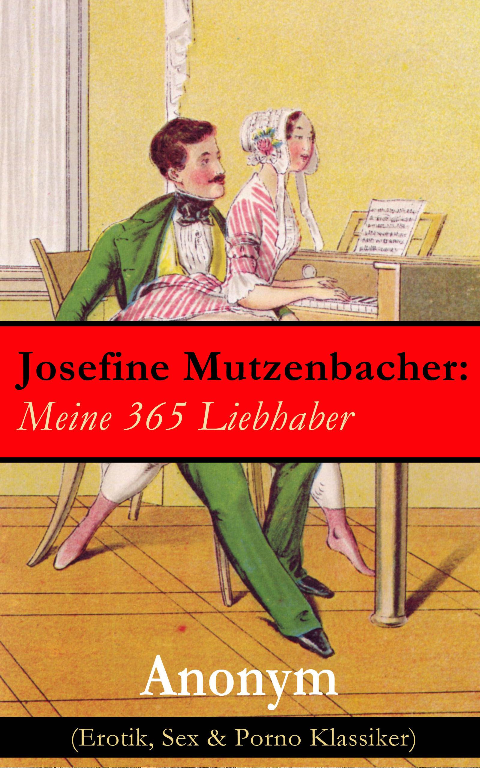 Bateria Musica Porno josefine mutzenbacher: meine 365 liebhaber (erotik, sex & porno klassiker) (ebook)