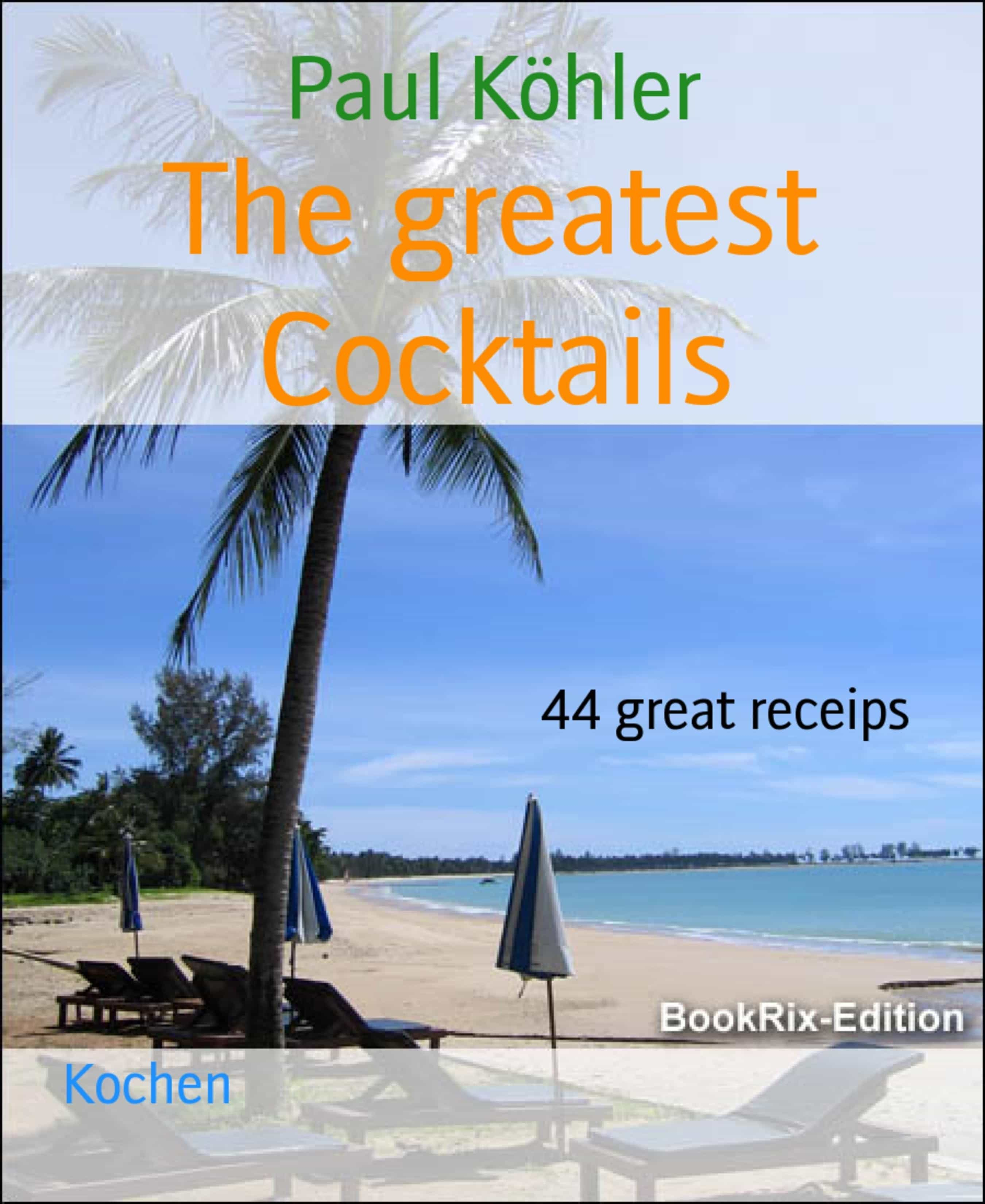 THE GREATEST COCKTAILS