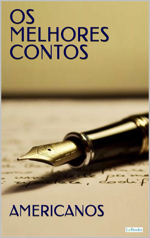OS MELHORES CONTOS AMERICANOS (ebook)