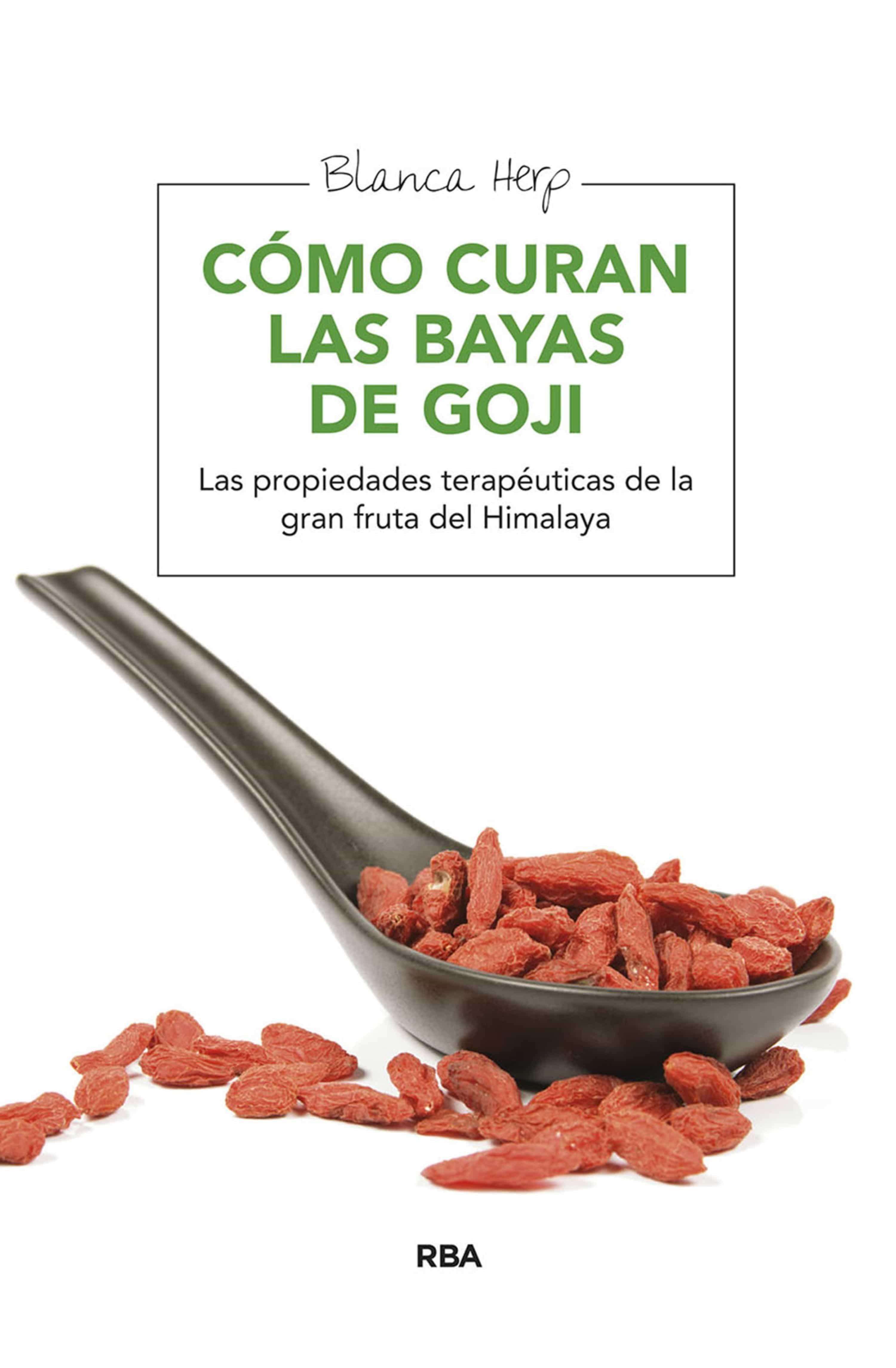 Cómo Curan Las Bayas De Goji Ebook Nutrición Y Dietas El Corte Inglés