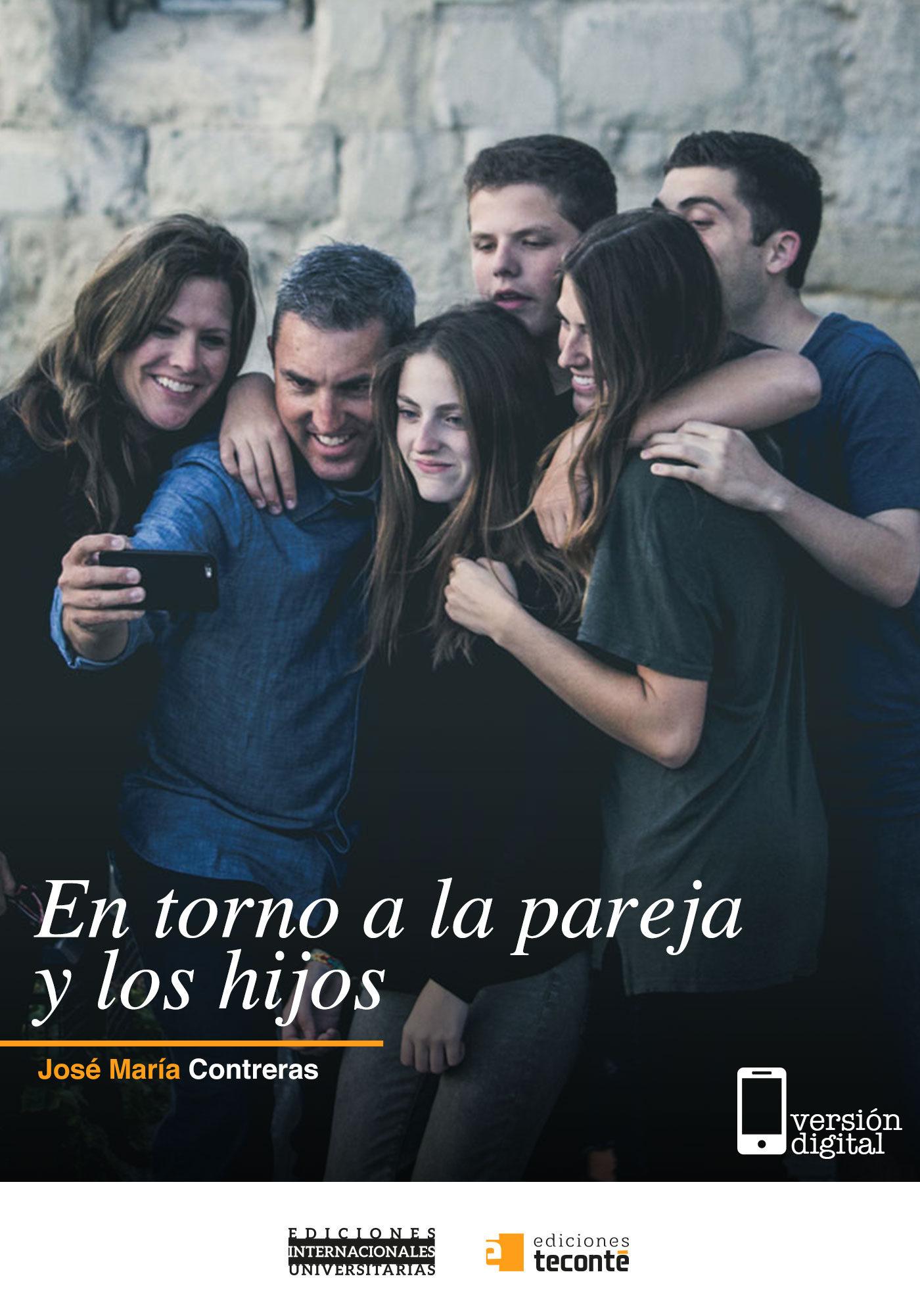 En torno a la pareja y los hijos (ebook)