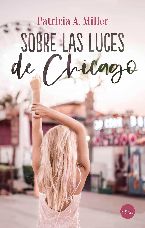Sobre las luces de Chicago (ebook)