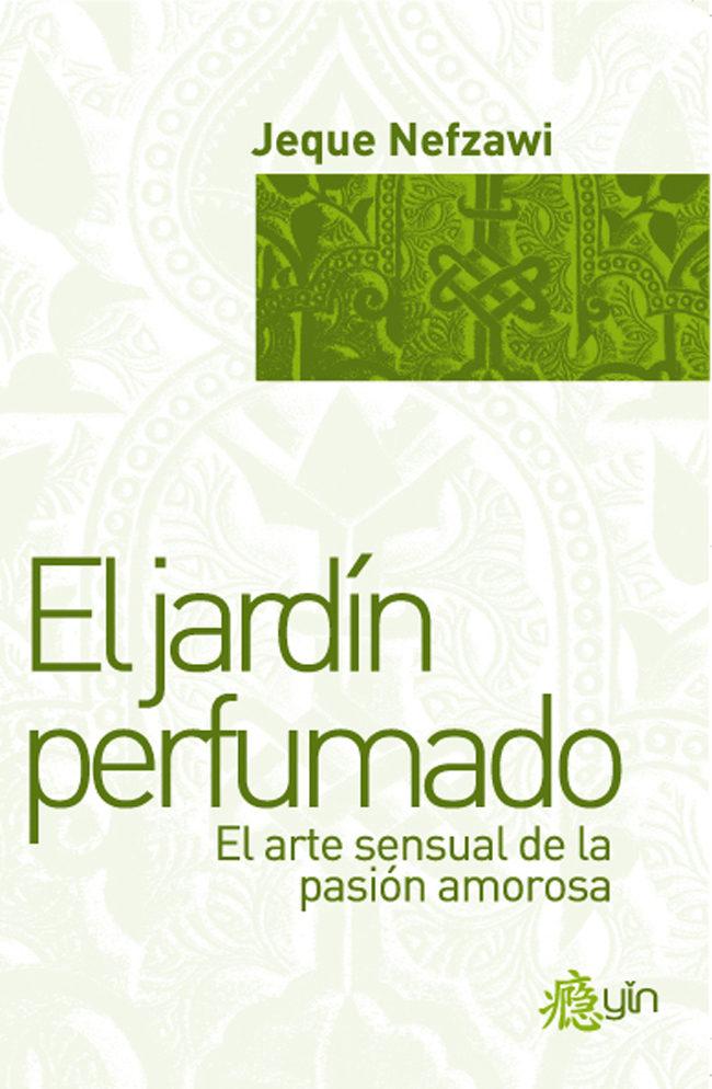 el jardin perfumado jeque nefzawi pdf gratis