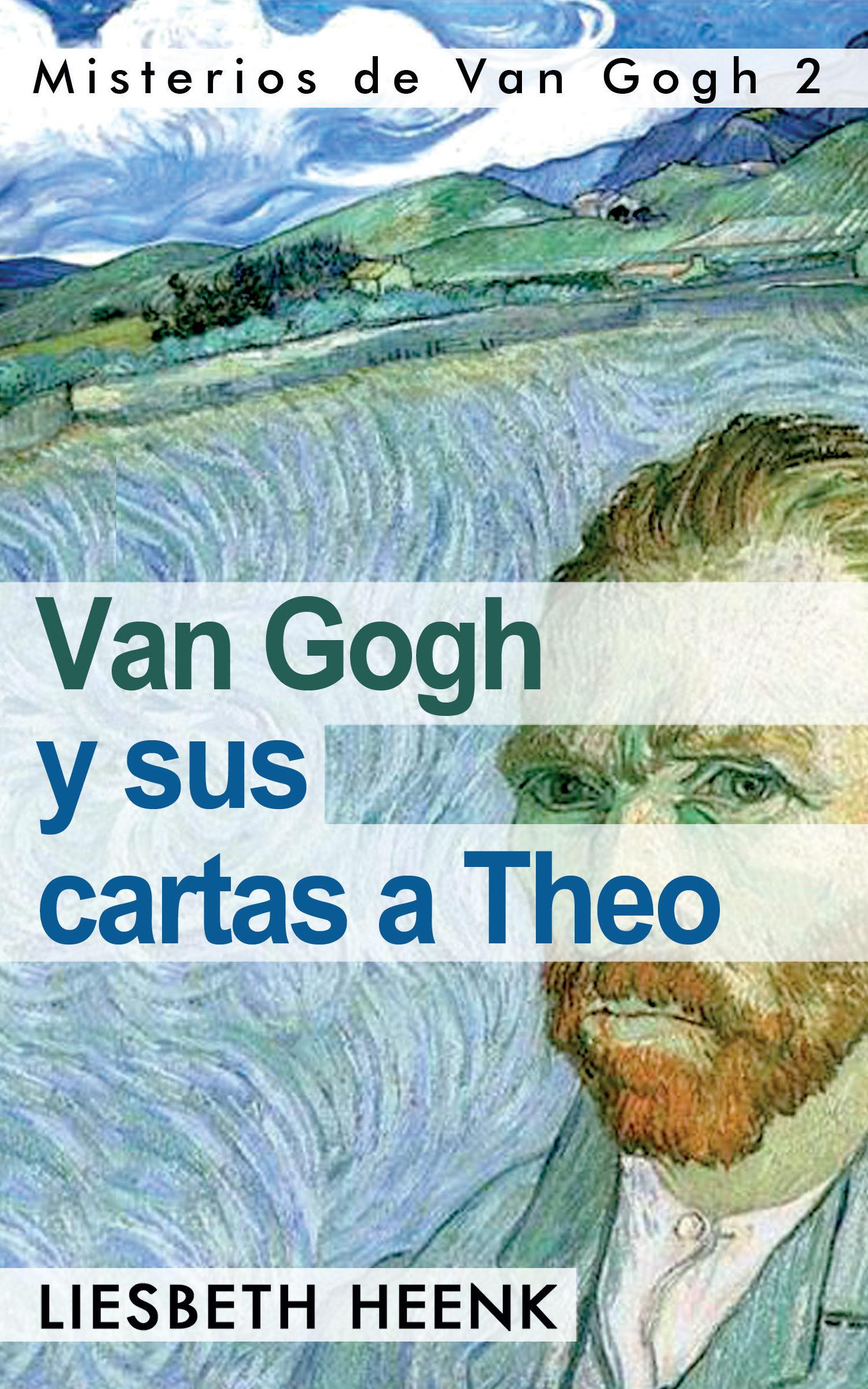 Van Gogh Y Cartas Theoebook A Sus T1cJFKl