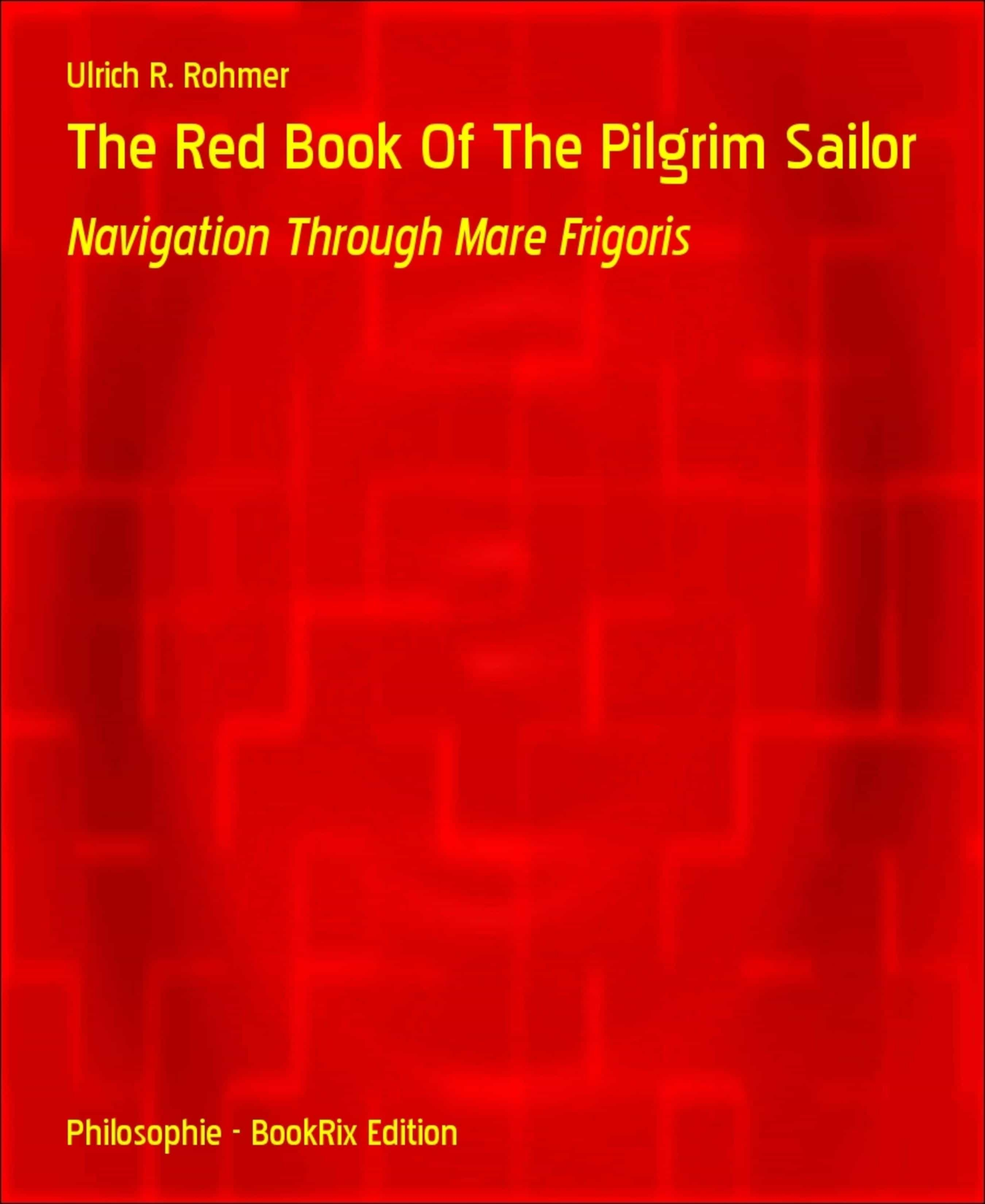 THE RED BOOK OF THE PILGRIM SAILOR