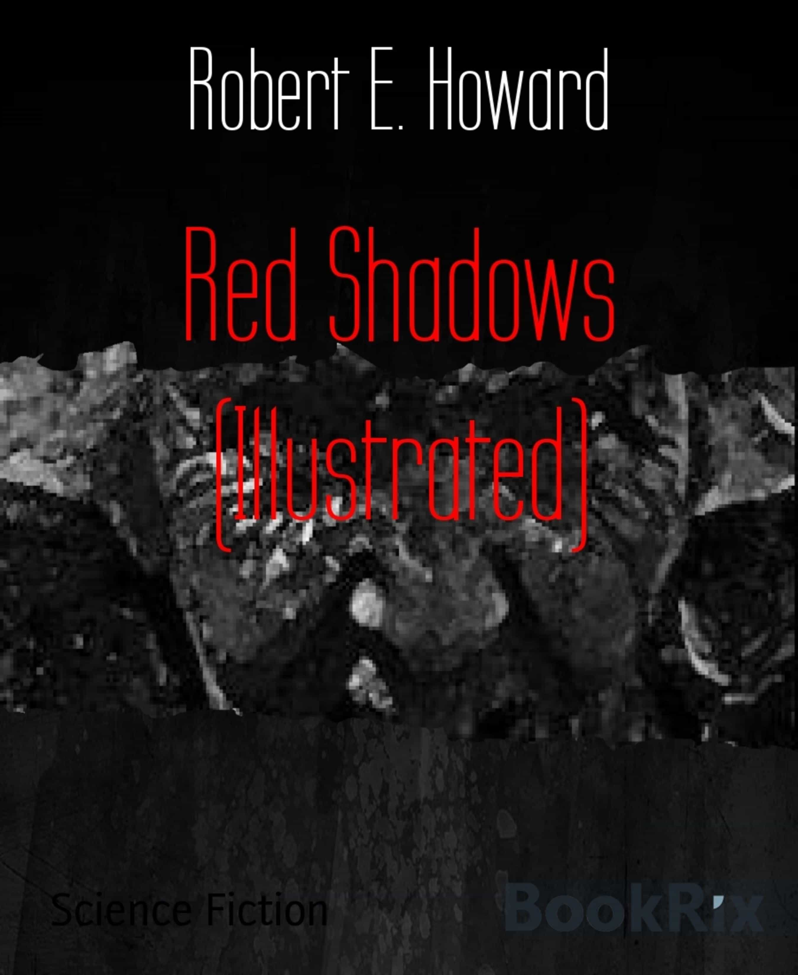 RED SHADOWS (ILLUSTRATED)