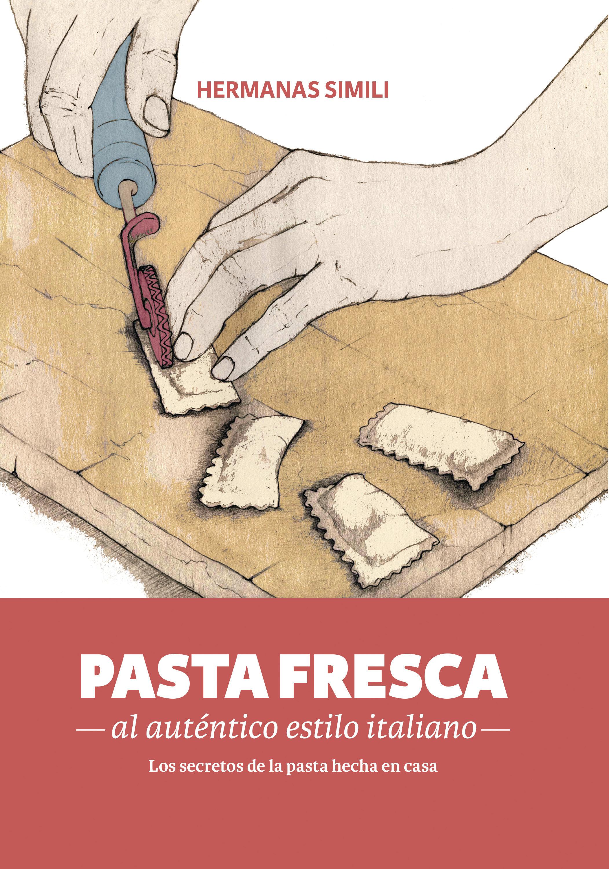 Pasta fresca al auténtico estilo italiano (ebook)