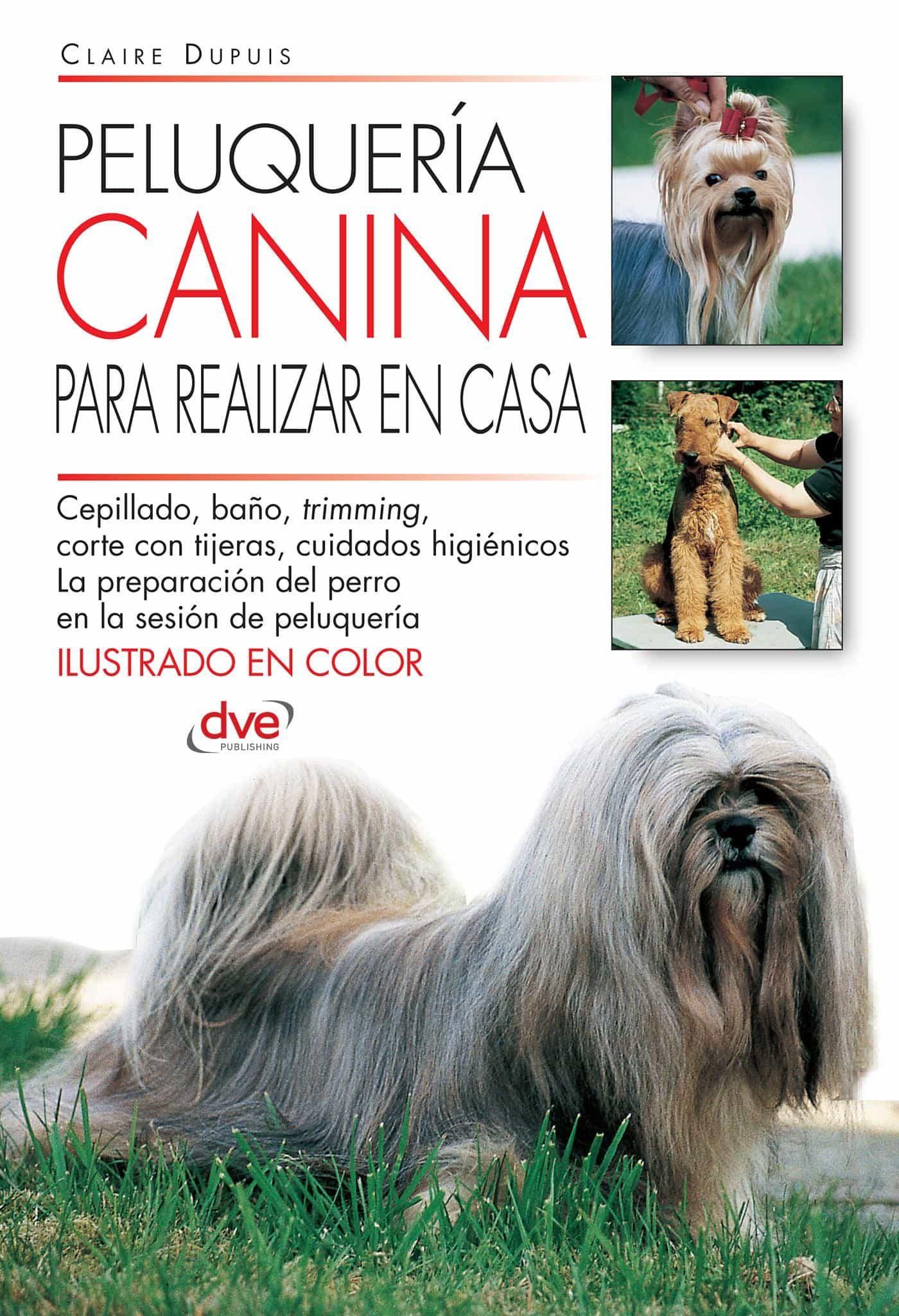 peluquería canina para realizar en casa (ebook) · ebooks · el corte