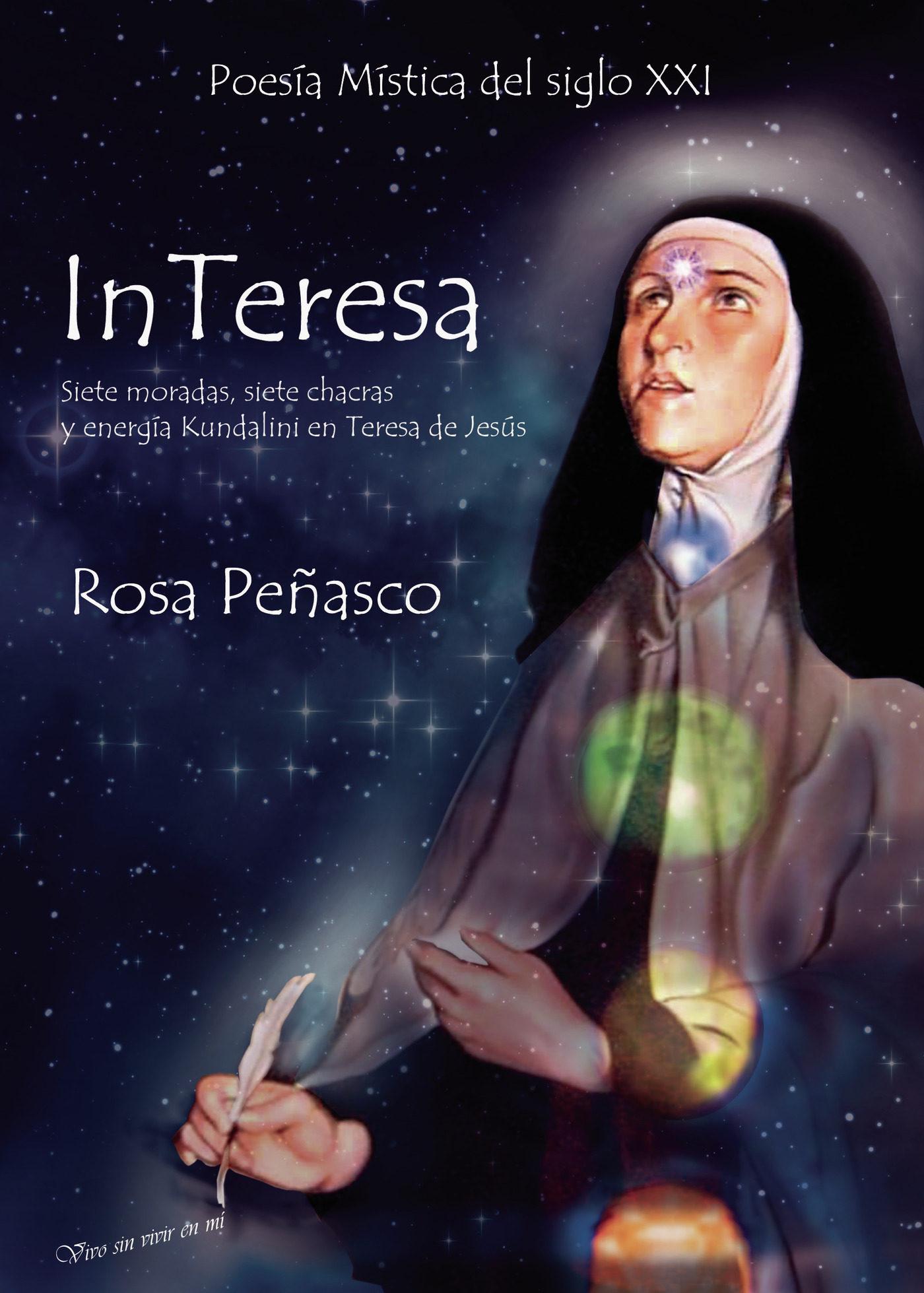 InTeresa: siete moradas, siete chacras y energía Kundalini en Teresa de Jesús (ebook)