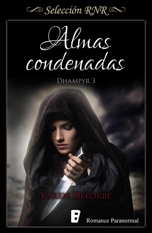 Almas condenadas (Trilogía Dhampyr 3) (ebook)