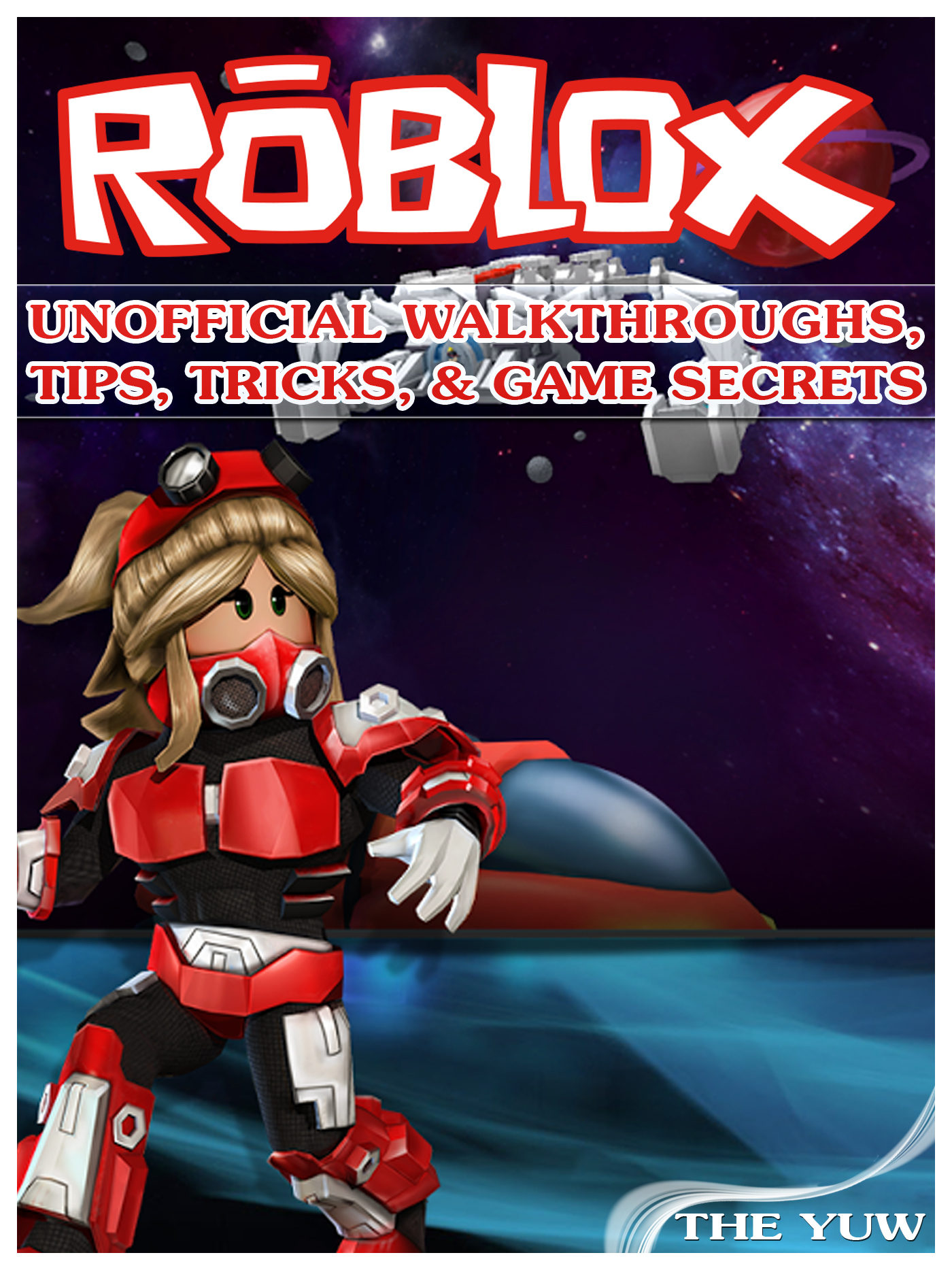Roblox Unofficial Walkthroughs Tips Tricks Game Secrets Ebook - roblox hacks with dopde engine 64