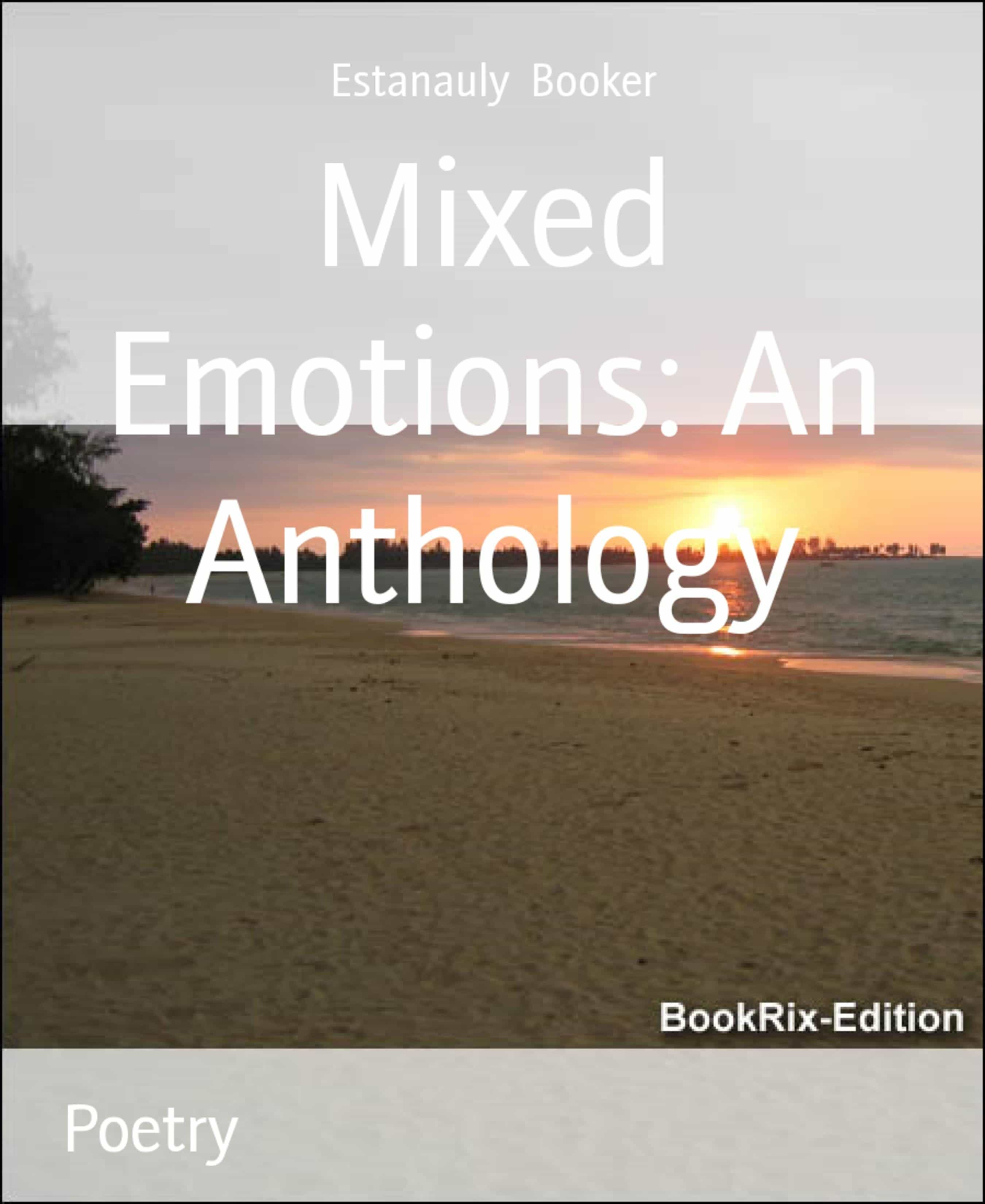 MIXED EMOTIONS: AN ANTHOLOGY