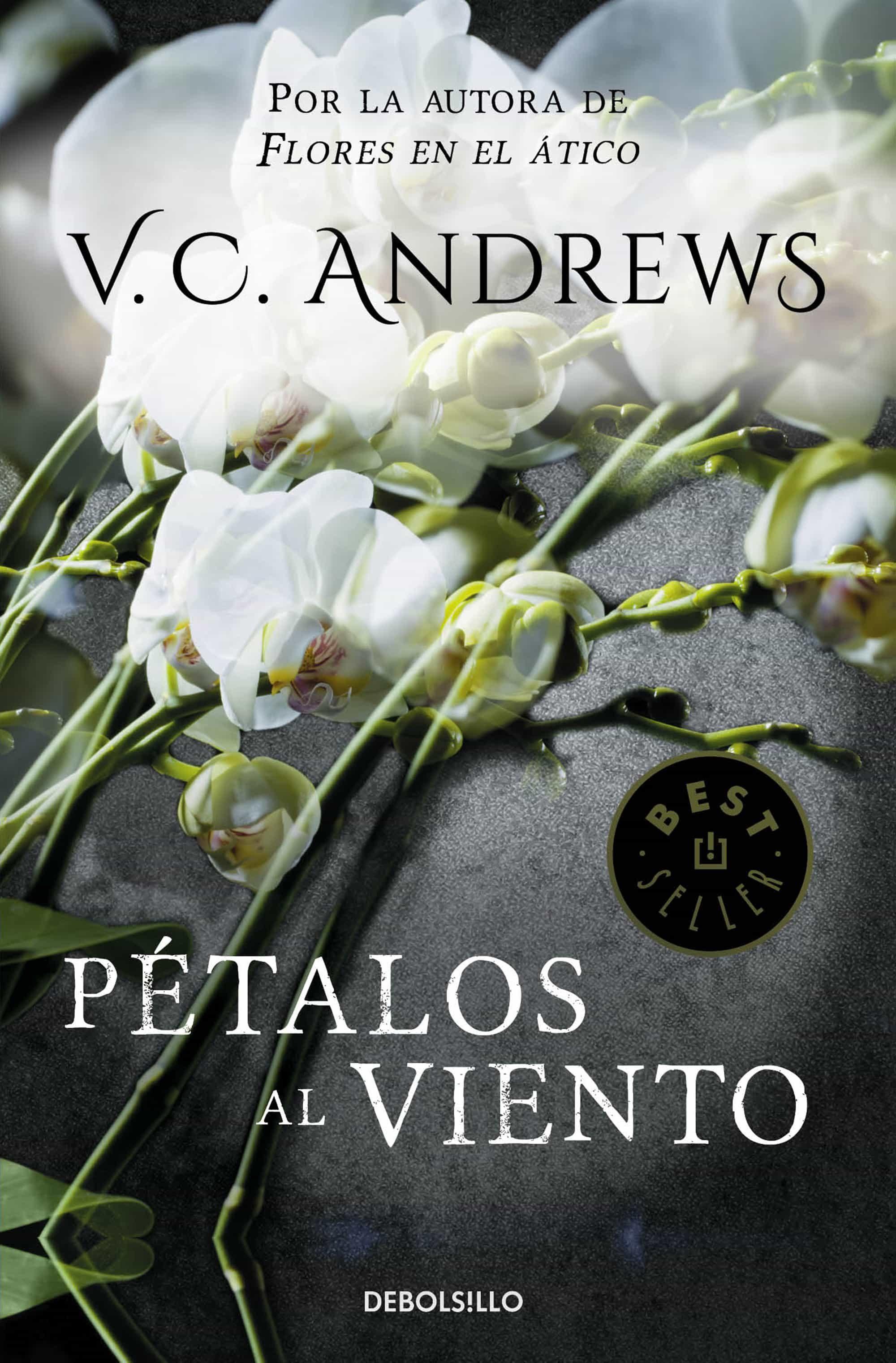 Petalos Al Viento Saga Dollanganger 2 Ebook Ebooks El Corte