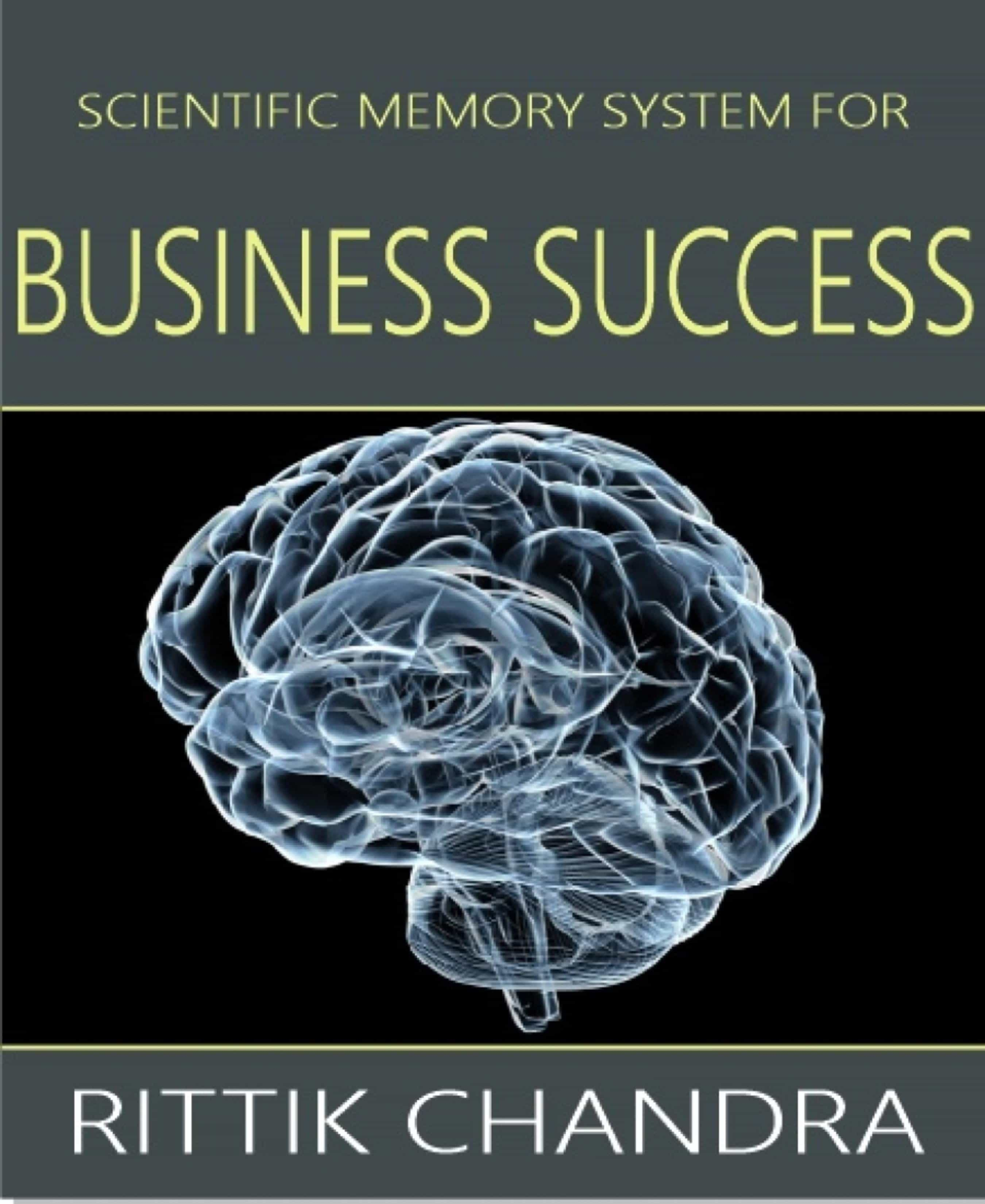 SCIENTIFIC MEMORY SYSTEM FOR BUSINESS SUCCESS
