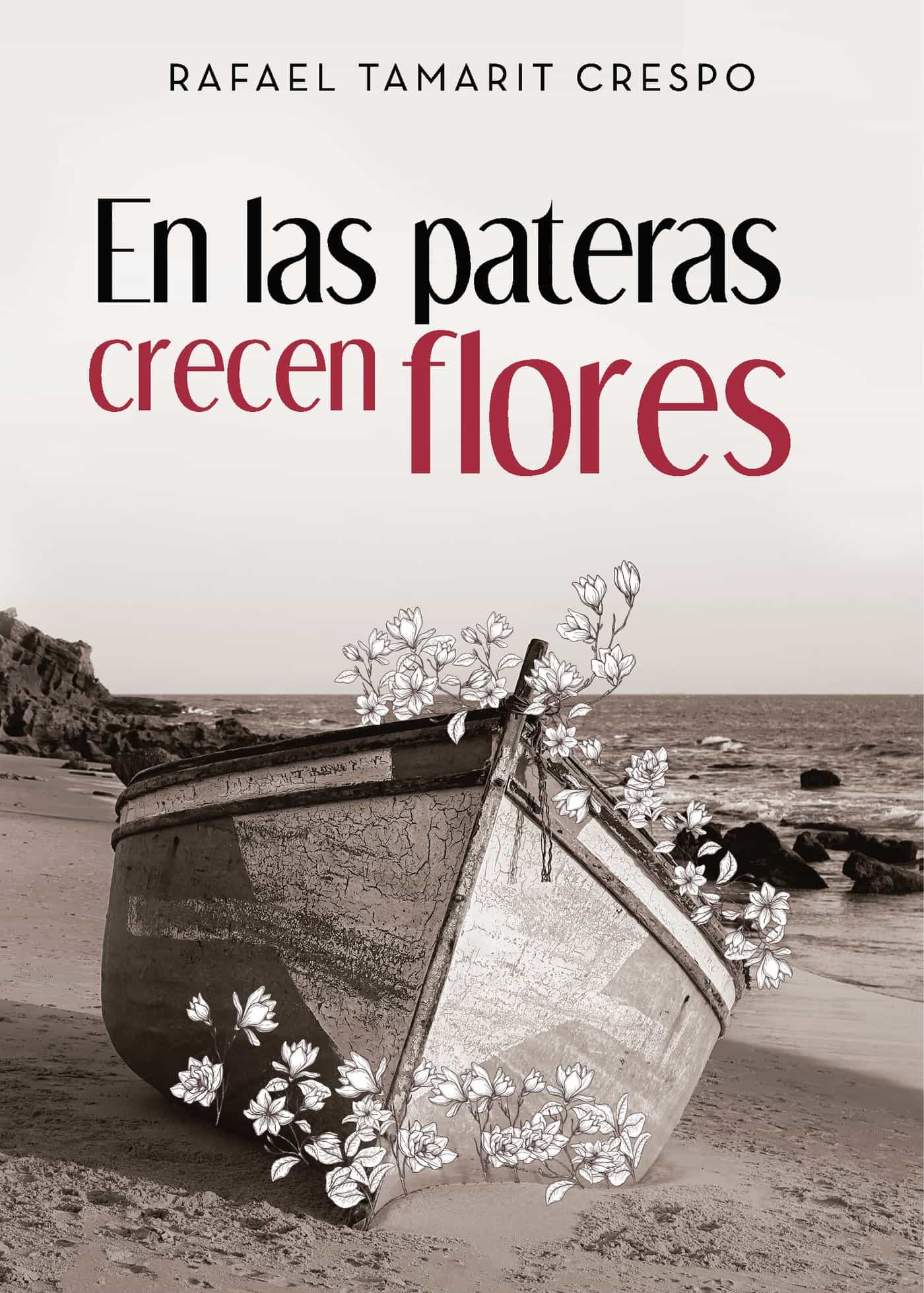 En las pateras crecen flores (ebook)
