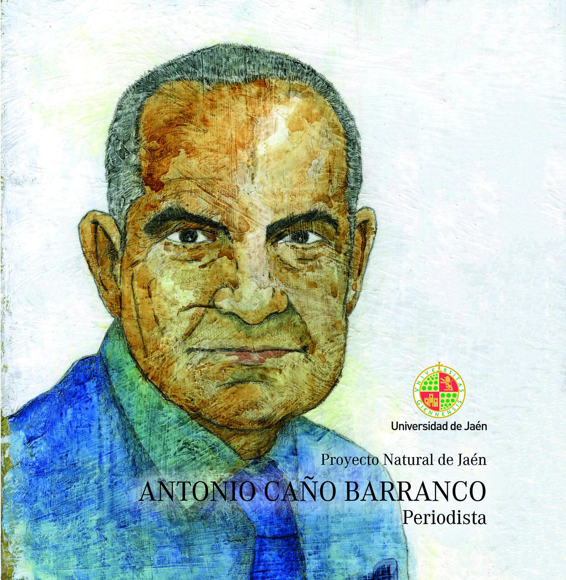 Antonio Caño Barranco. Periodista (ebook)