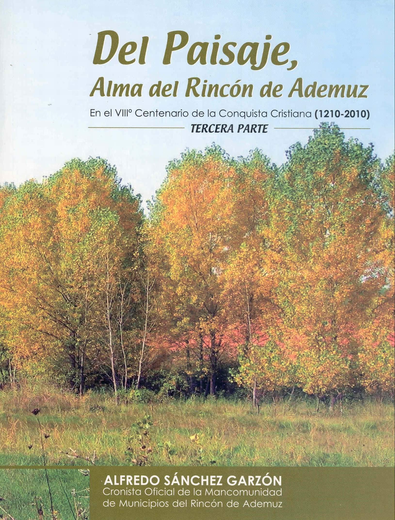 DEL PAISAJE, ALMA DEL RINCÓN DE ADEMUZ (III) (ebook)