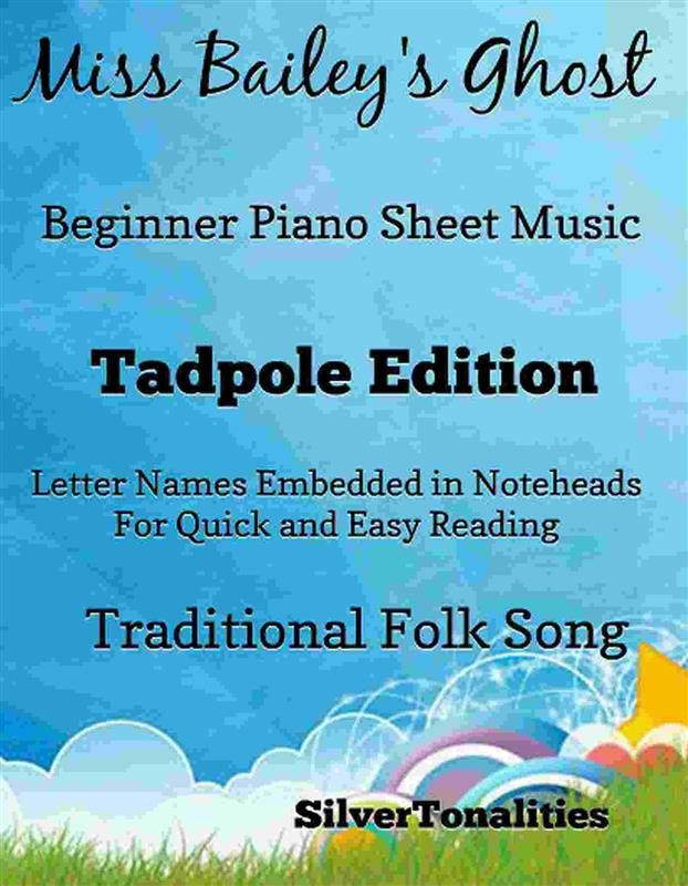 MISS BAILEYS GHOST BEGINNER PIANO SHEET MUSIC TADPOLE EDITION