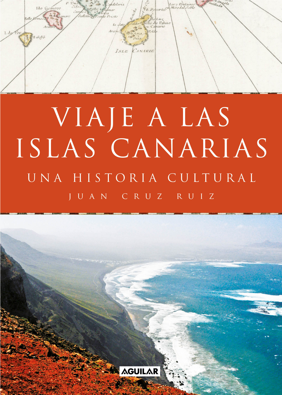 Viaje a las islas Canarias (ebook)