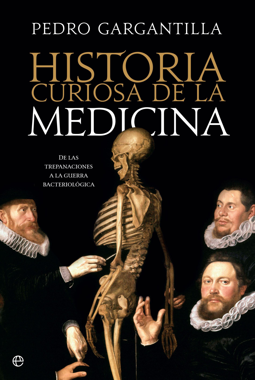 Historia curiosa de la medicina (ebook)