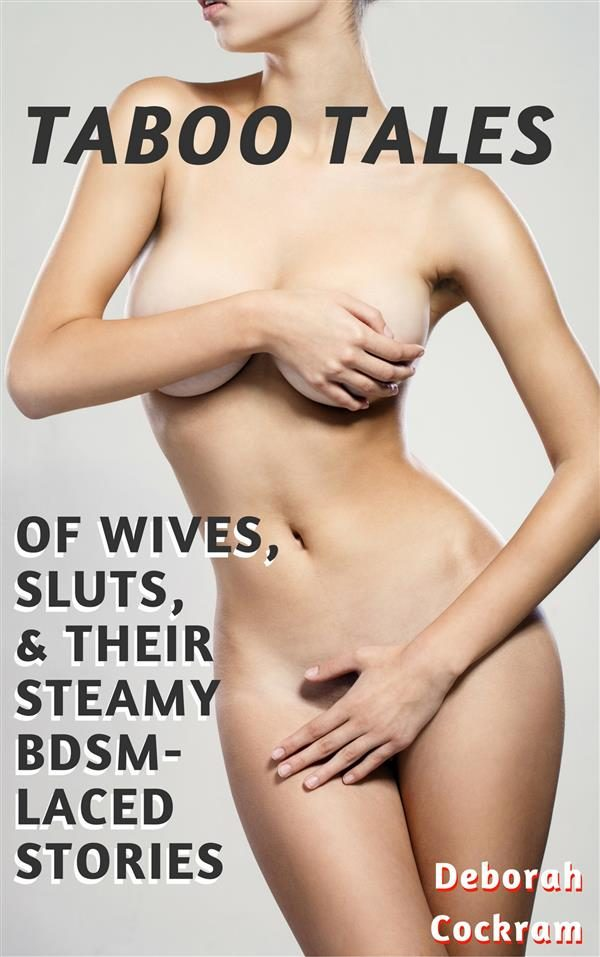 Bdsm wife slut stories