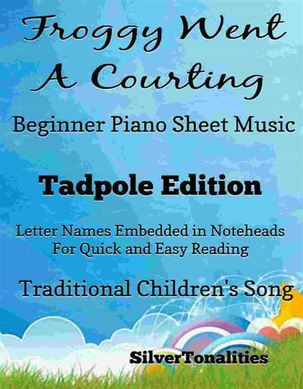 FROGGY WENT A COURTING BEGINNER PIANO SHEET MUSIC TADPOLE EDITION