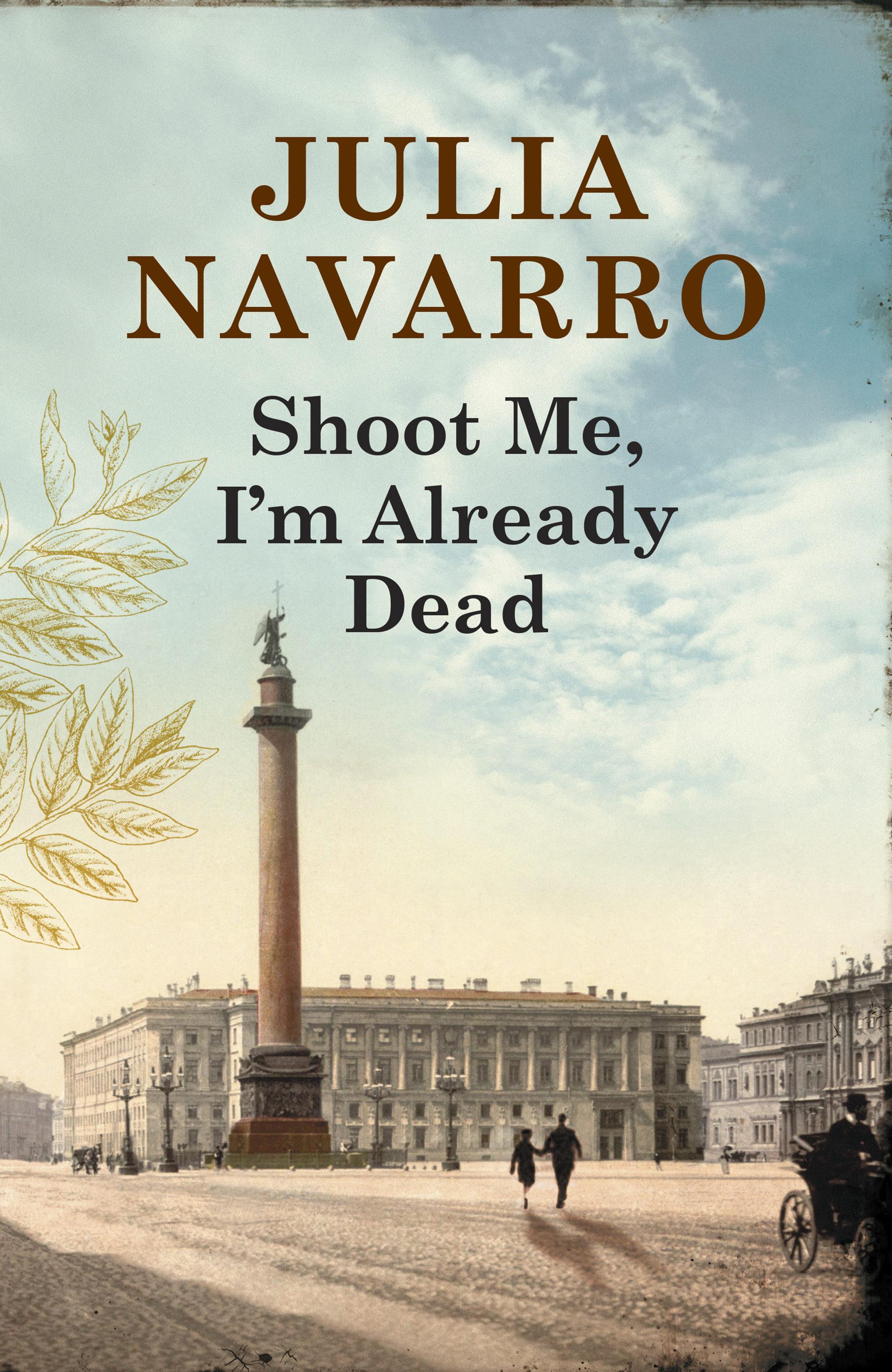 Shoot Me, I´m Already Dead (ebook)